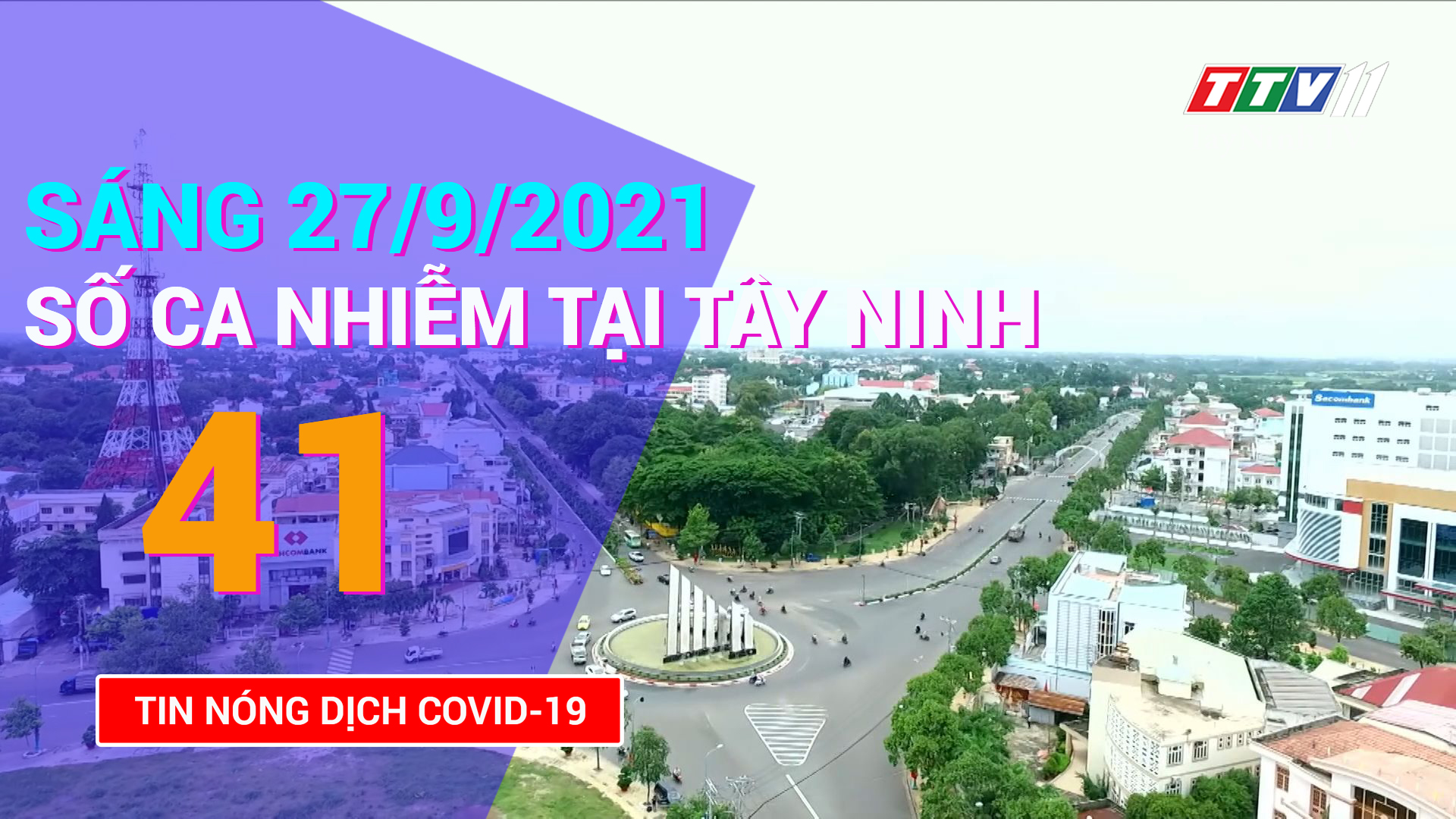 Tin tức Covid-19 sáng 27/9/2021 | TayNinhTV
