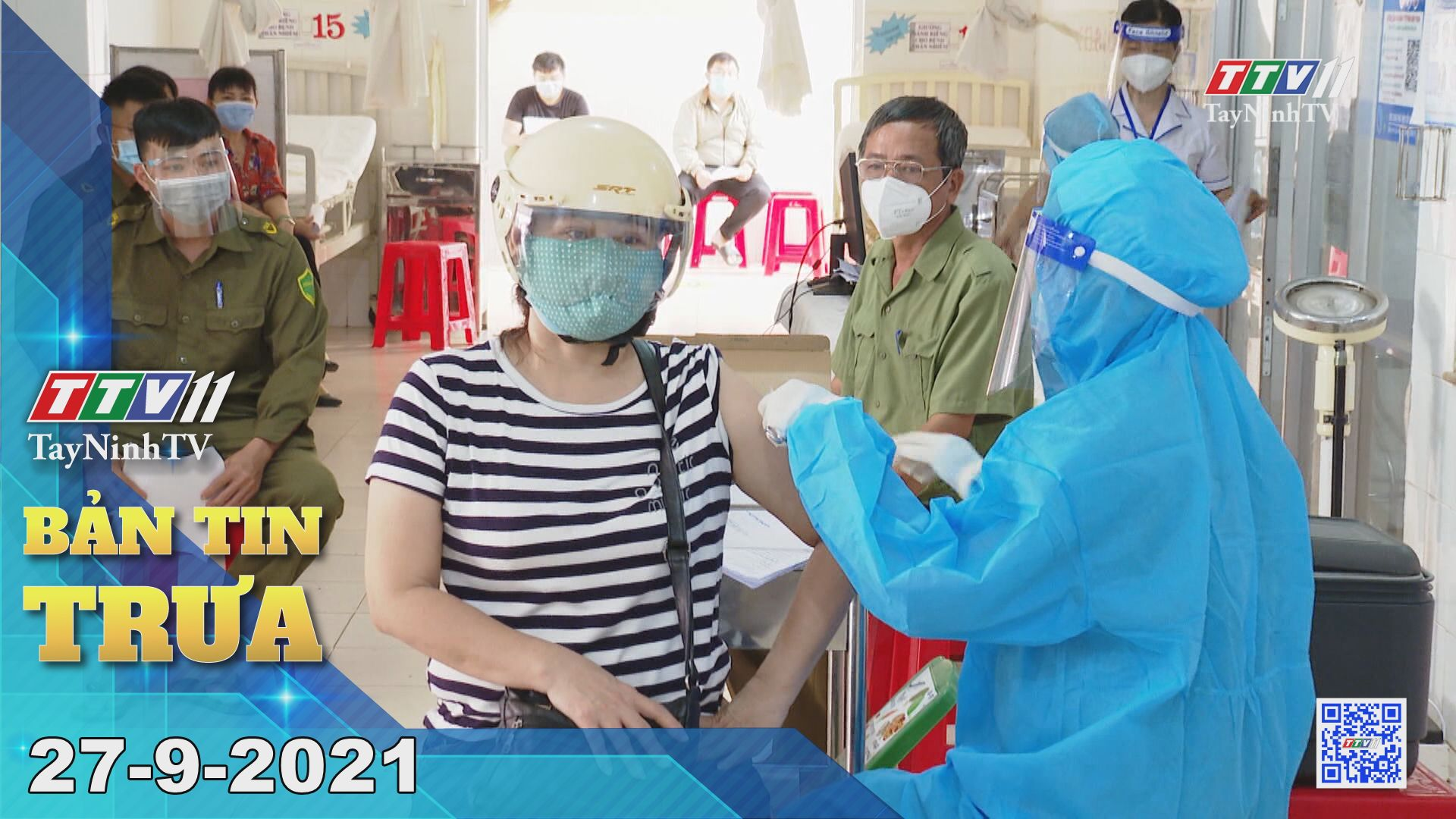 Bản tin trưa 27/9/2021 | Tin tức hôm nay | TayNinhTV