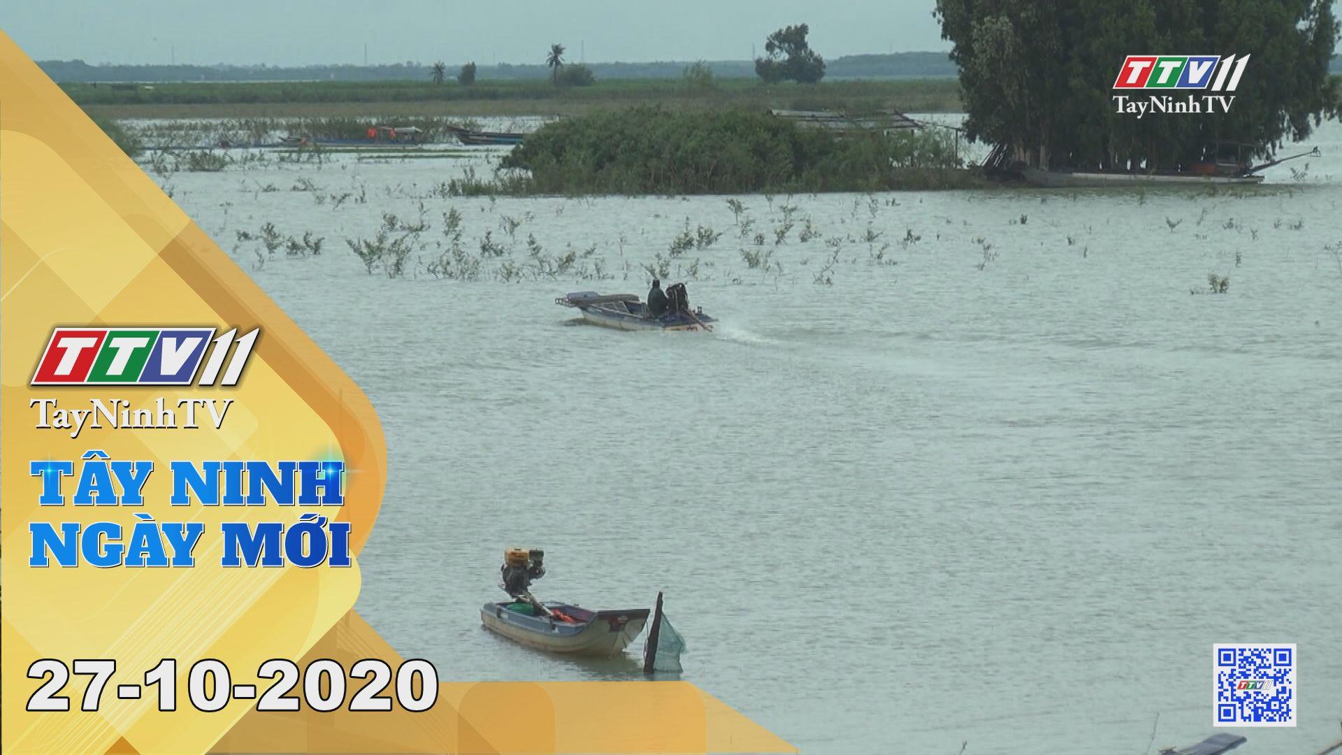 Tây Ninh Ngày Mới 27-10-2020 | Tin tức hôm nay | TayNinhTV