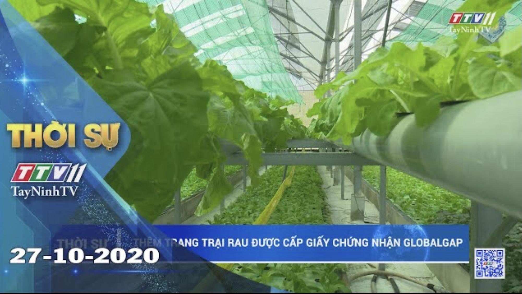 Thời sự Tây Ninh 27-10-2020 | Tin tức hôm nay | TayNinhTV
