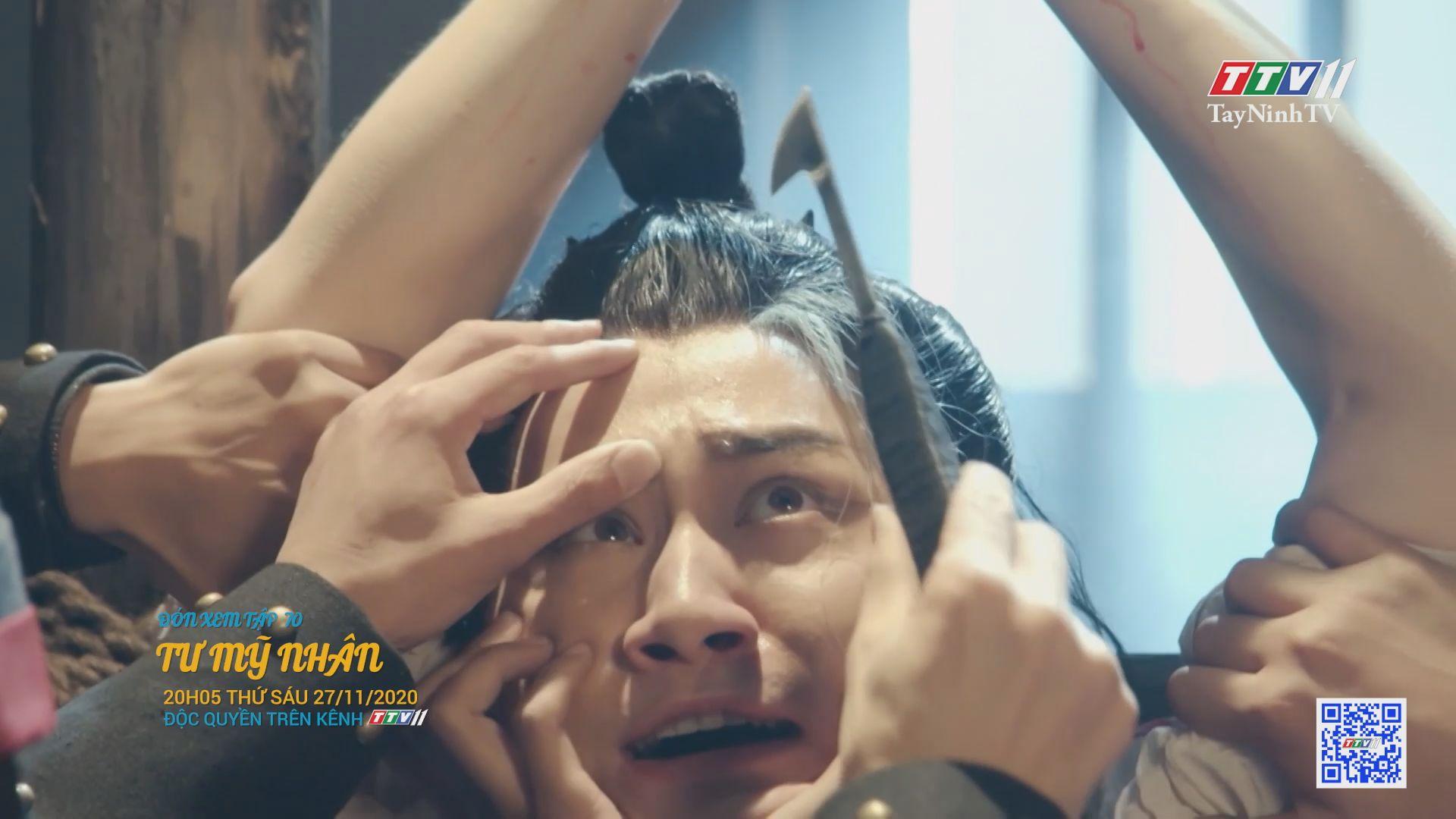Tư mỹ nhân-TẬP 70 trailer | PHIM TƯ MỸ NHÂN | TayNinhTV