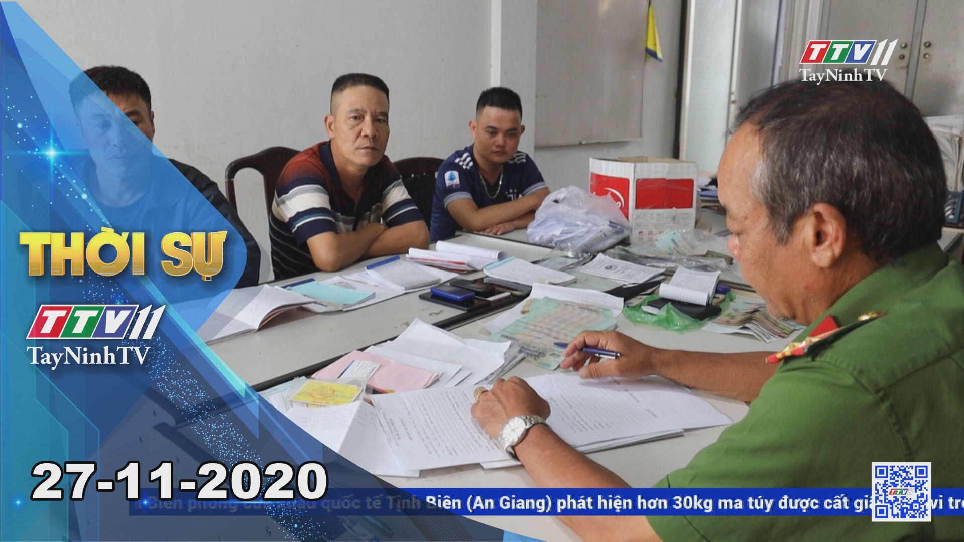 Thời sự Tây Ninh 27-11-2020 | Tin tức hôm nay | TayNinhTV