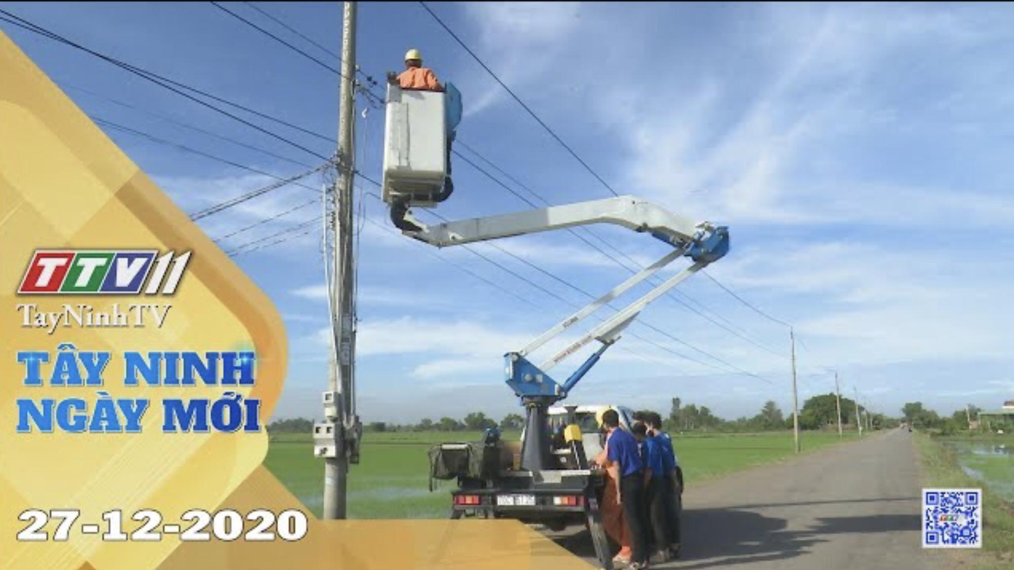 Tây Ninh Ngày Mới 27-12-2020 | Tin tức hôm nay | TayNinhTV