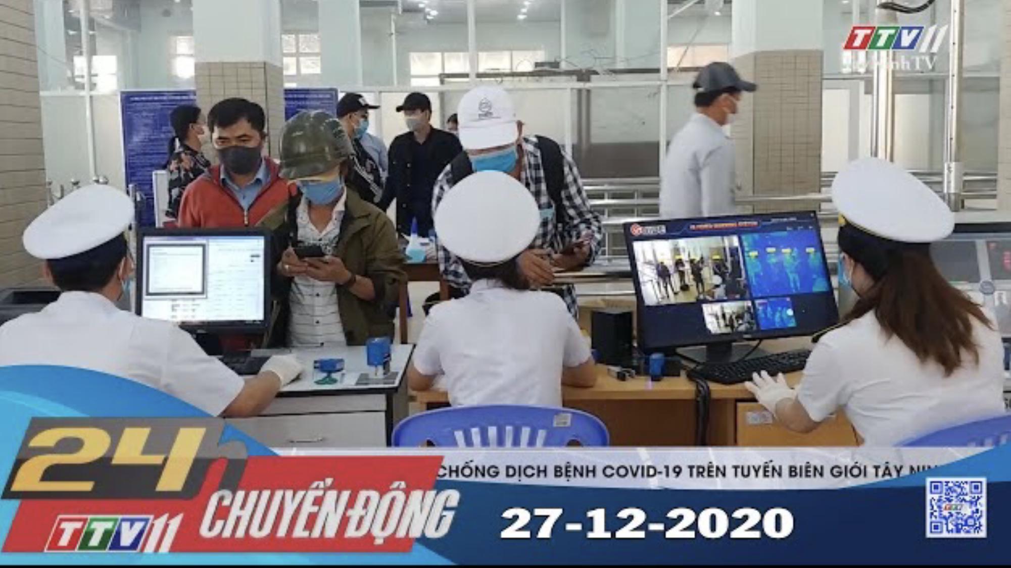 24h Chuyển động 27-12-2020 | Tin tức hôm nay | TayNinhTV