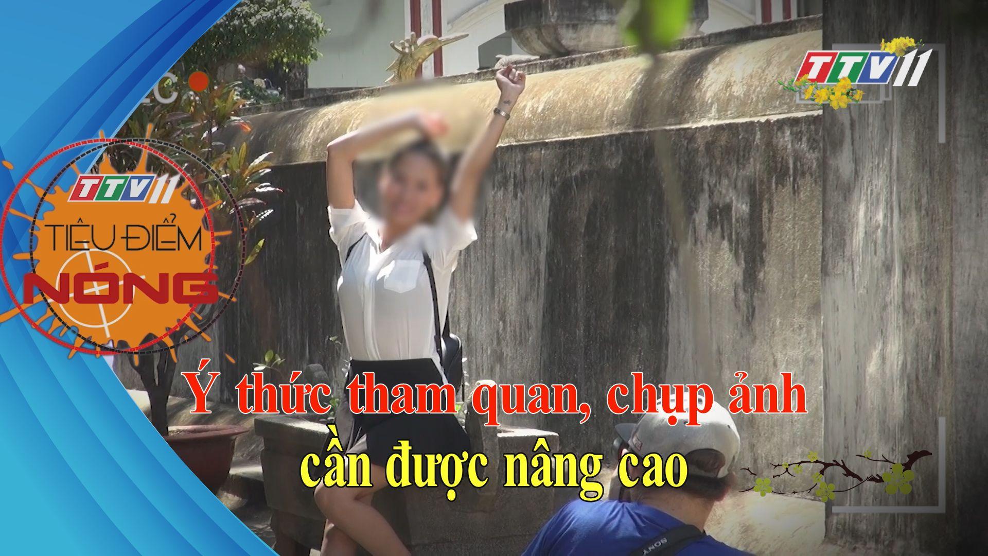 Ý thức tham quan chụp ảnh tết cần được nâng cao | Tiêu điểm nóng | TayNinhTV
