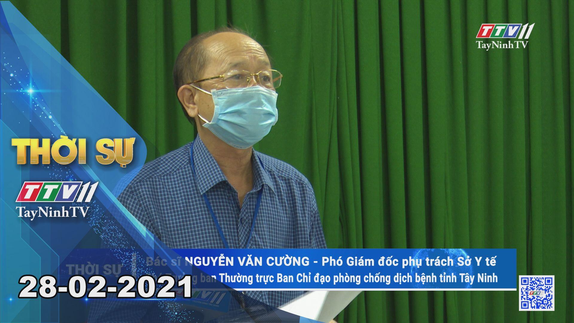 Thời sự Tây Ninh 28-02-2021 | Tin tức hôm nay | TayNinhTV