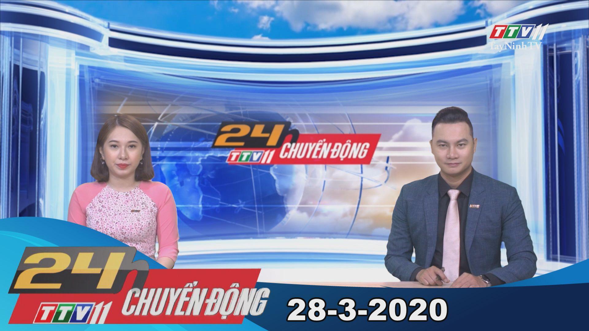 24h Chuyển động 28-3-2020 | Tin tức hôm nay | TayNinhTV
