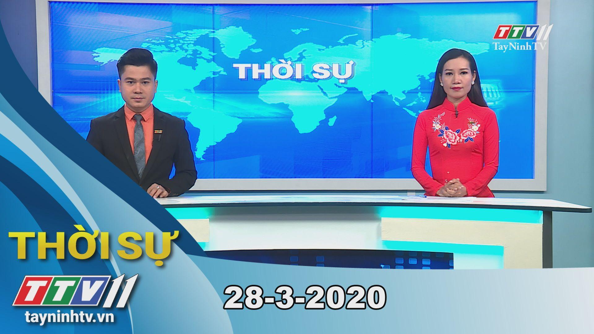 Thời sự Tây Ninh 28-3-2020 | Tin tức hôm nay | TayNinhTV