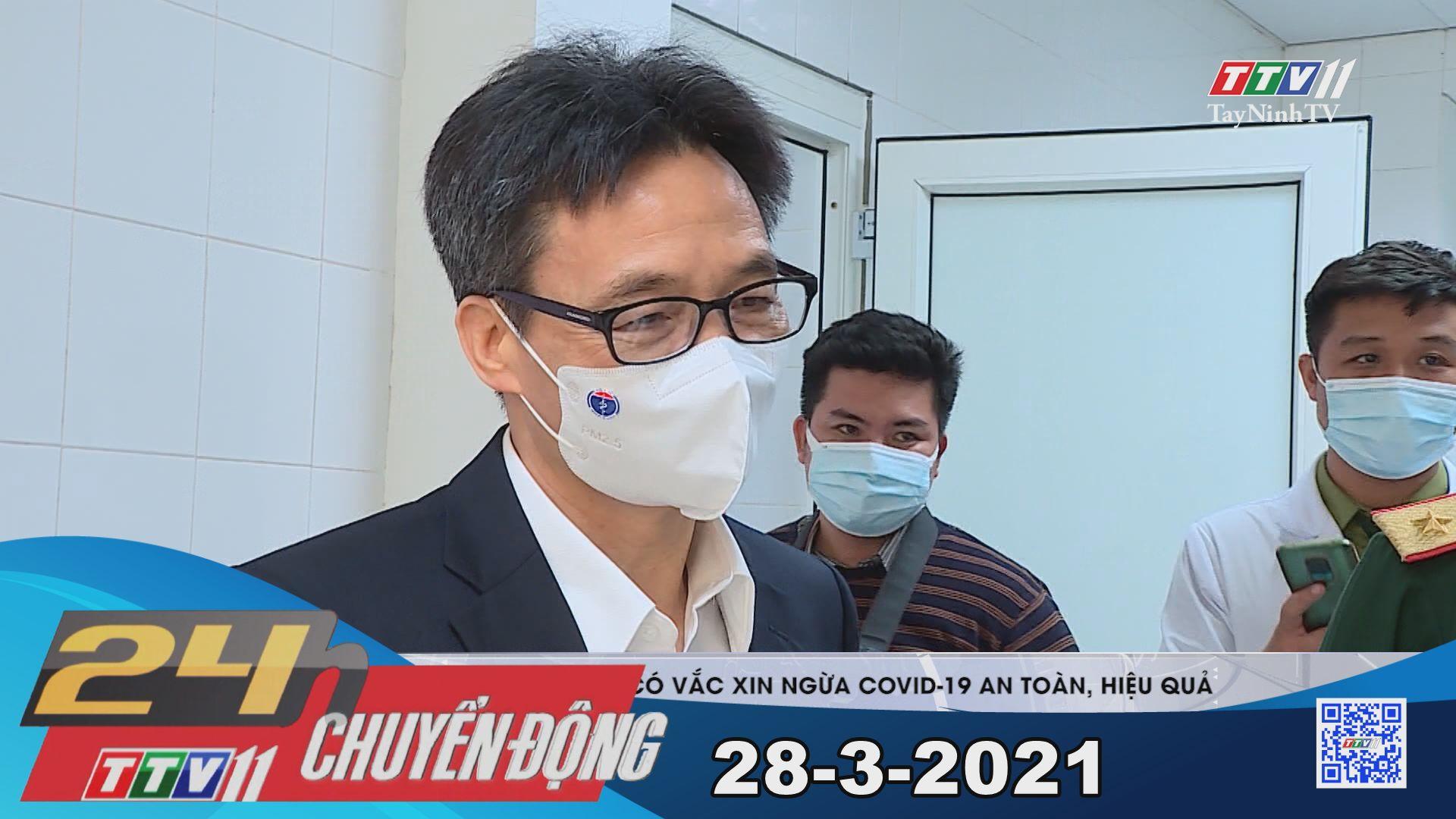24h Chuyển động 28-3-2021 | Tin tức hôm nay | TayNinhTV