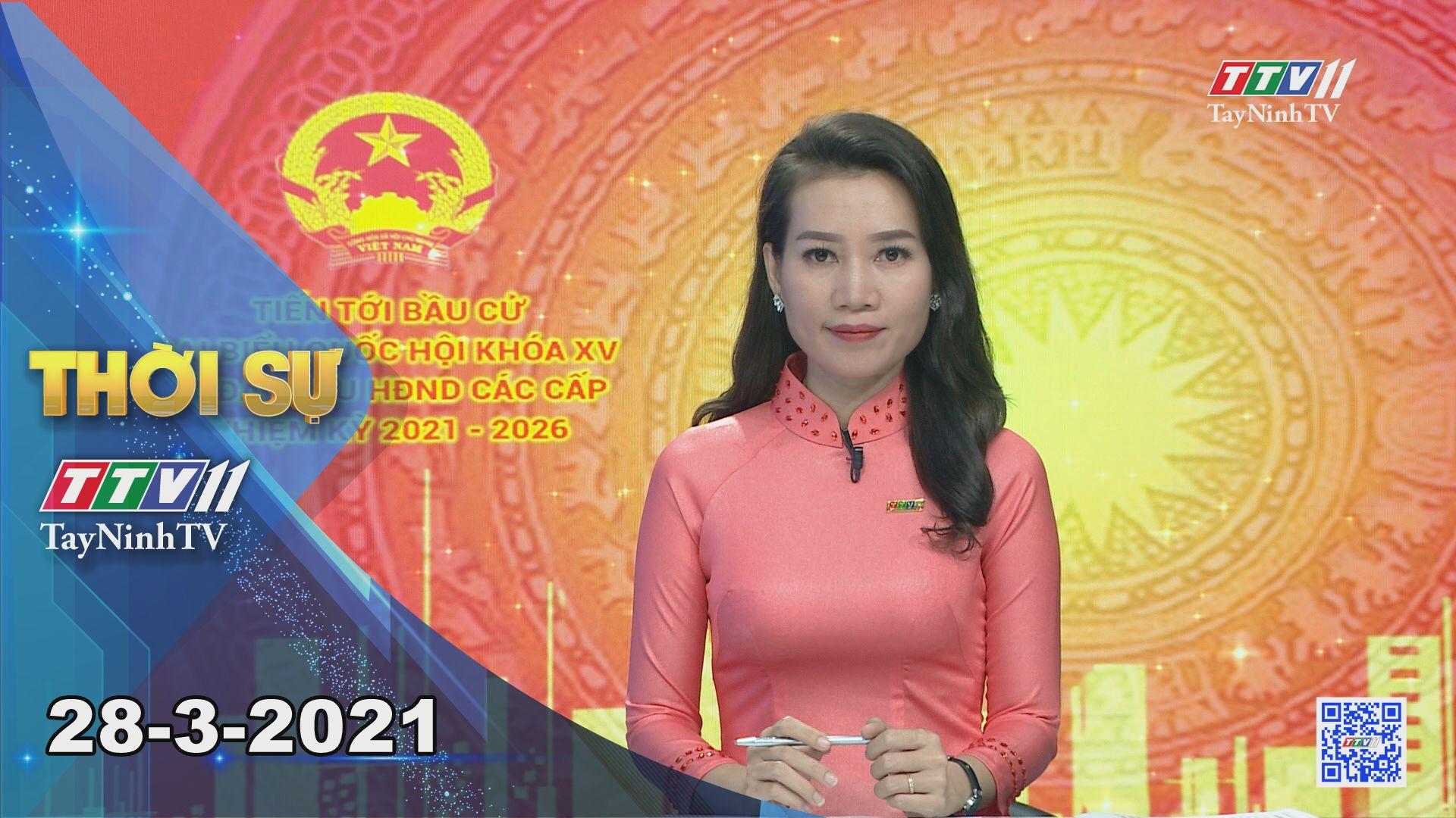 Thời sự Tây Ninh 28-3-2021 | Tin tức hôm nay | TayNinhTV