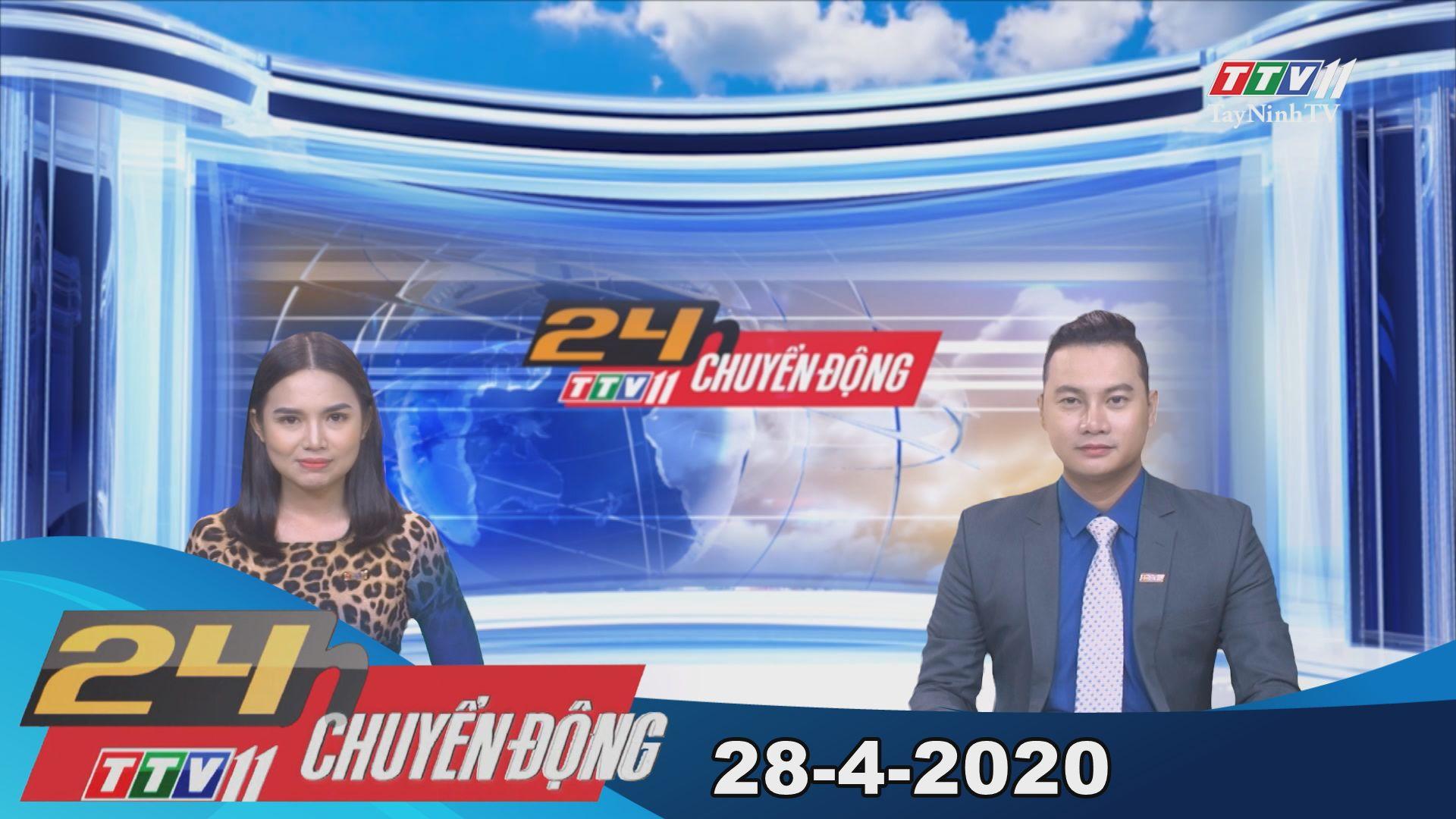 24h Chuyển động 28-4-2020 | Tin tức hôm nay | TayNinhTV