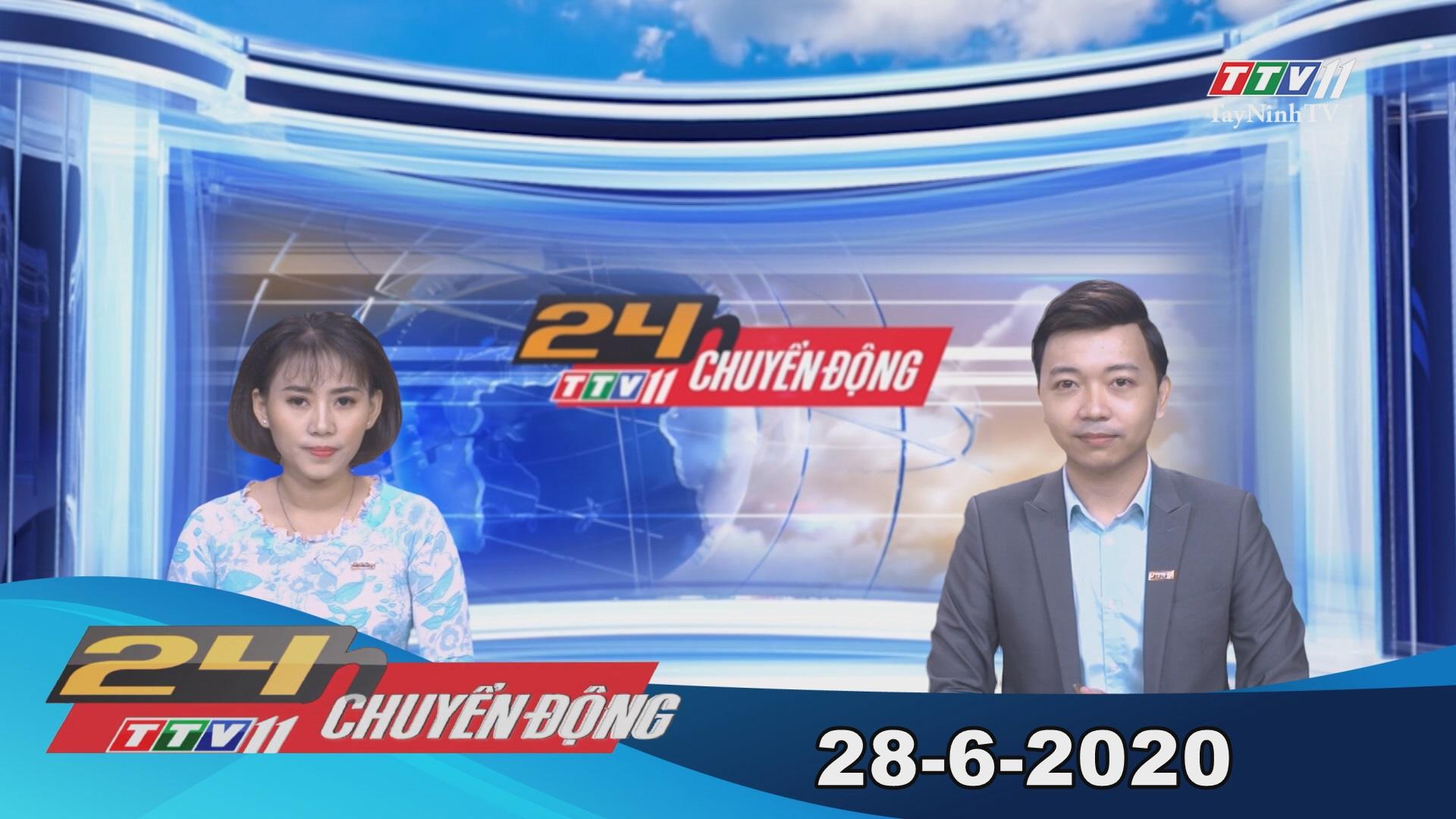 24h Chuyển động 28-6-2020 | Tin tức hôm nay | TayNinhTV