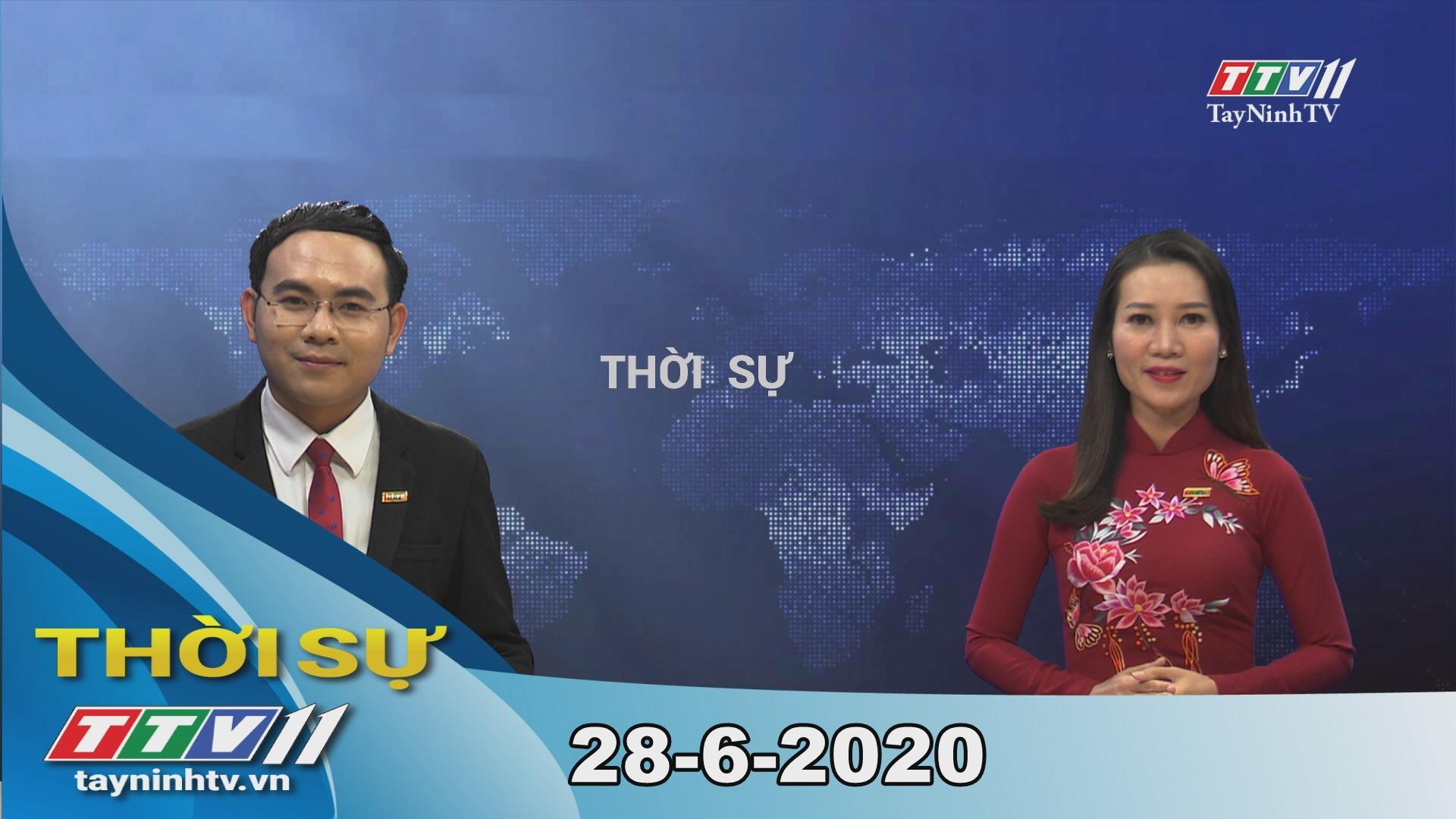 Thời sự Tây Ninh 28-6-2020 | Tin tức hôm nay | TayNinhTV