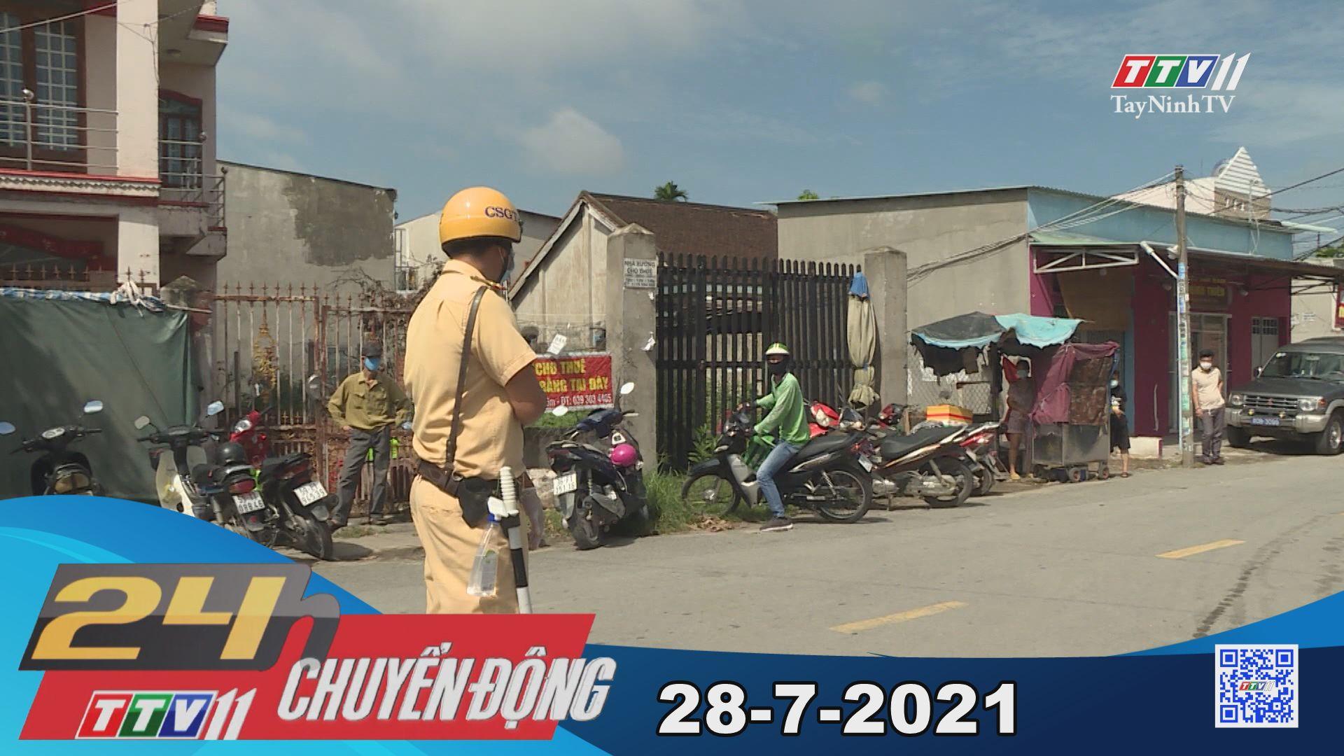 24h Chuyển động 28-7-2021 | Tin tức hôm nay | TayNinhTV