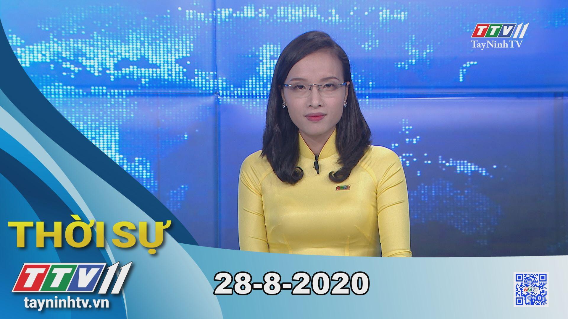 Thời sự Tây Ninh 28-8-2020 | Tin tức hôm nay | TayNinhTV