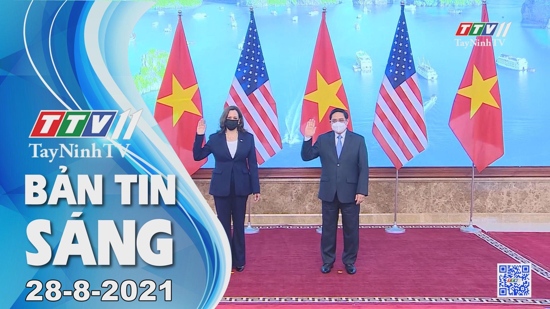 Bản tin sáng 28-8-2021 | Tin tức hôm nay | TayNinhTV