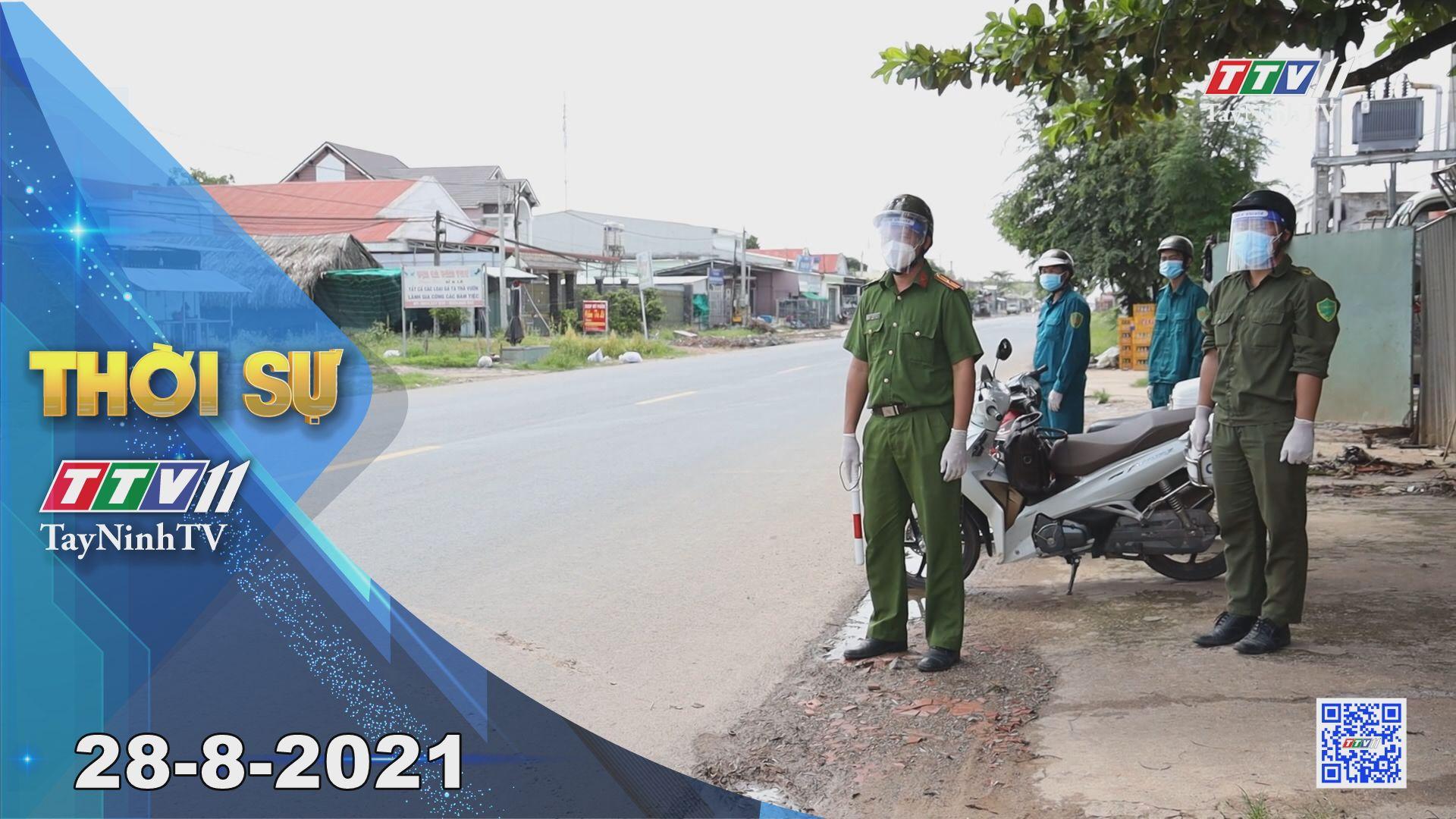 Thời sự Tây Ninh 28-8-2021   Tin tức hôm nay   TayNinhTV