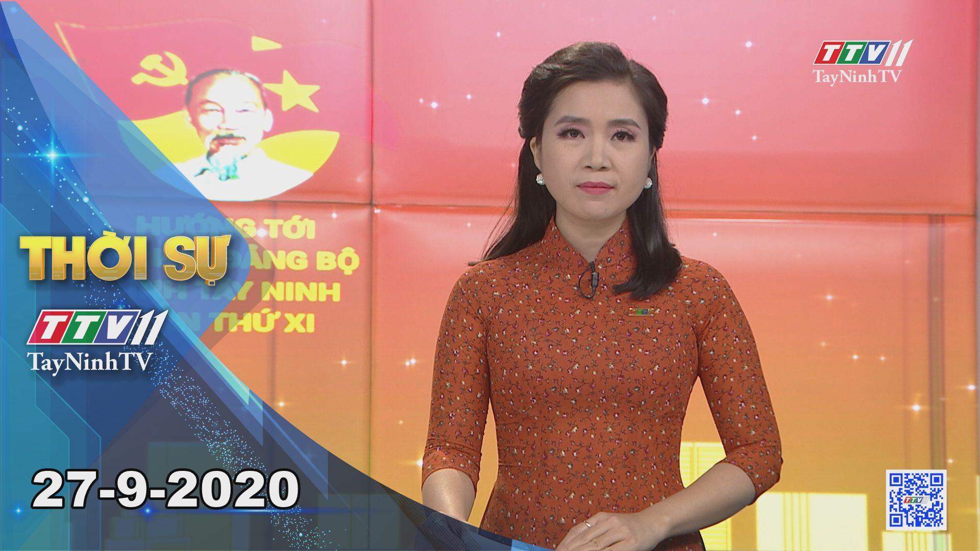 Thời sự Tây Ninh 27-9-2020 | Tin tức hôm nay | TayNinhTV