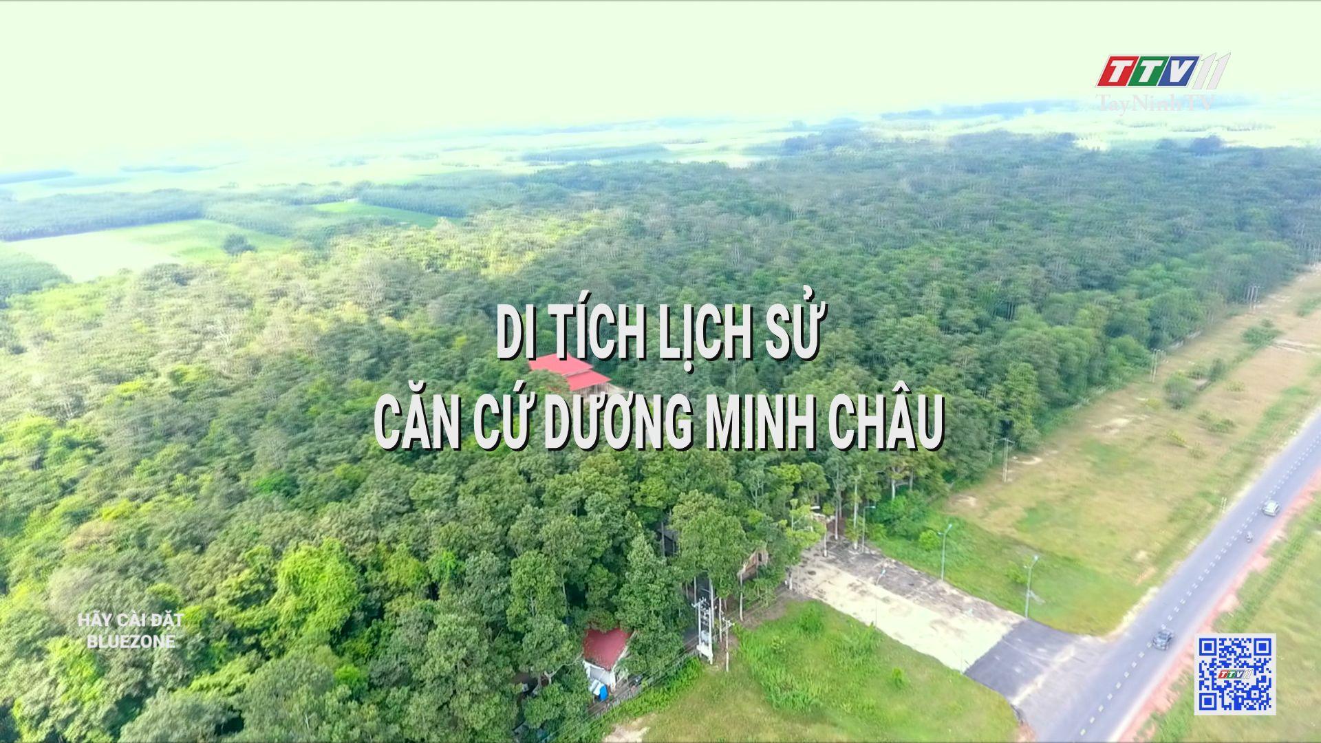 Di tích lịch sử: căn cứ Dương Minh Châu   DI TÍCH DANH THẮNG   TayNinhTV