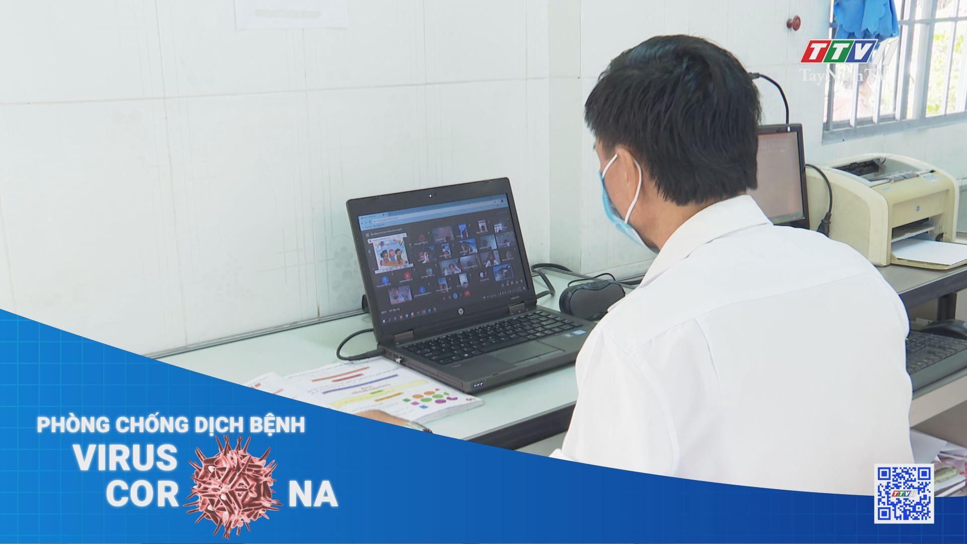 Nỗ lực dạy và học trong điều kiện dịch bệnh Covid-19 | THÔNG TIN DỊCH COVID-19 | TayNinhTV