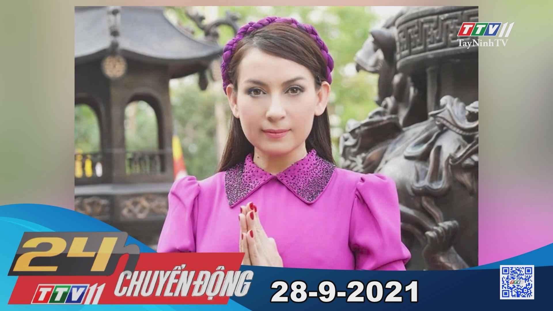 24h Chuyển động 28/9/2021 | Tin tức hôm nay | TayNinhTV