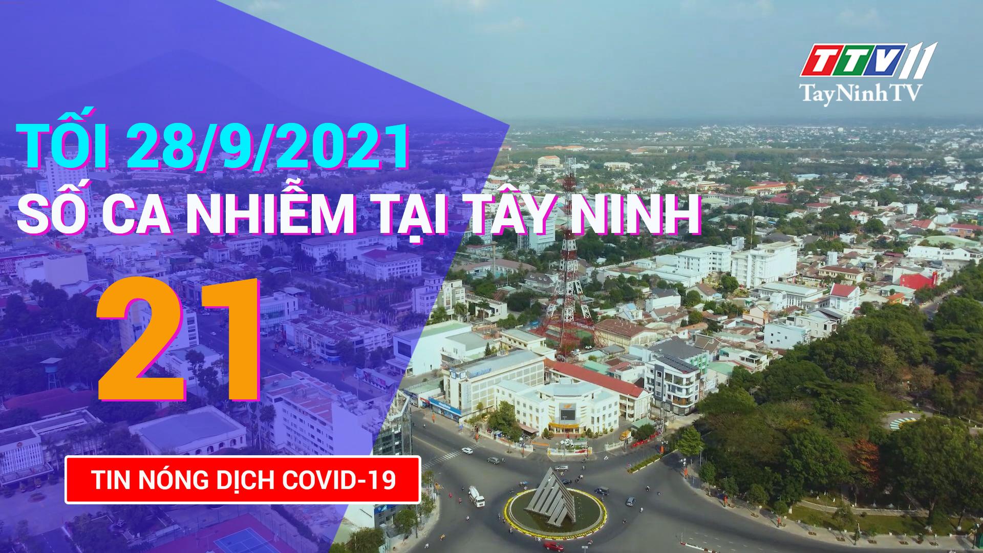 Tin tức Covid-19 tối 28/9/2021 | TayNinhTV