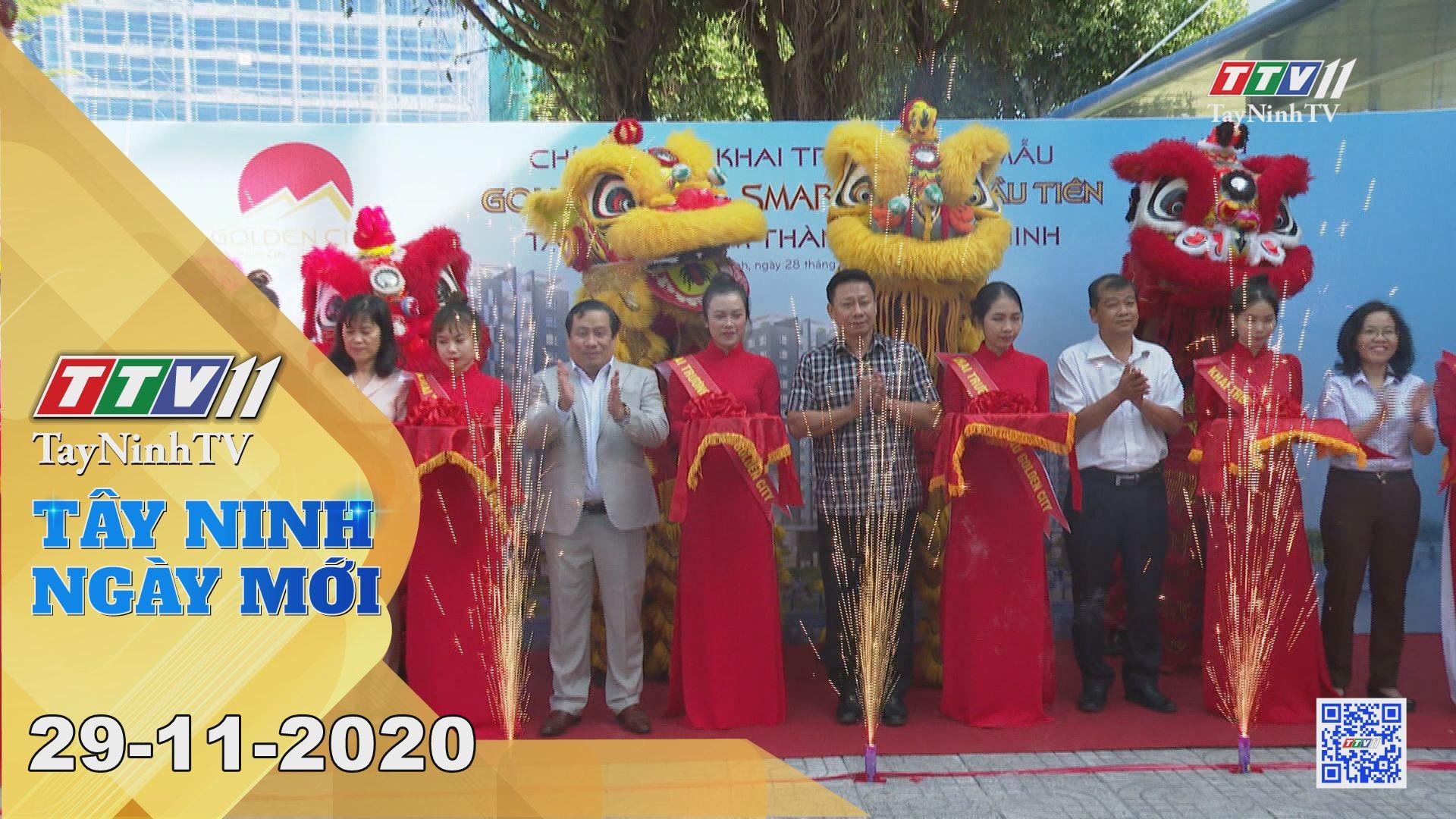 Tây Ninh Ngày Mới 29-11-2020 | Tin tức hôm nay | TayNinhTV