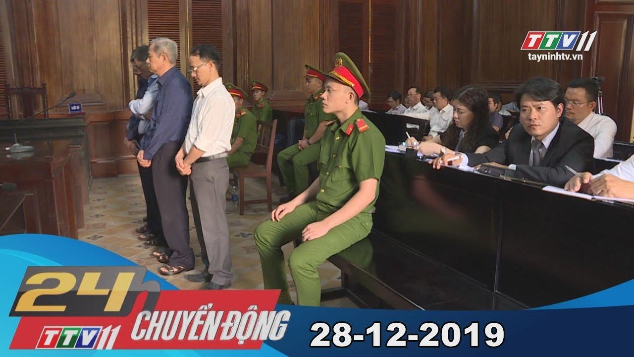 TayNinhTV | 24h Chuyển động 28-12-2019 | Tin tức hôm nay