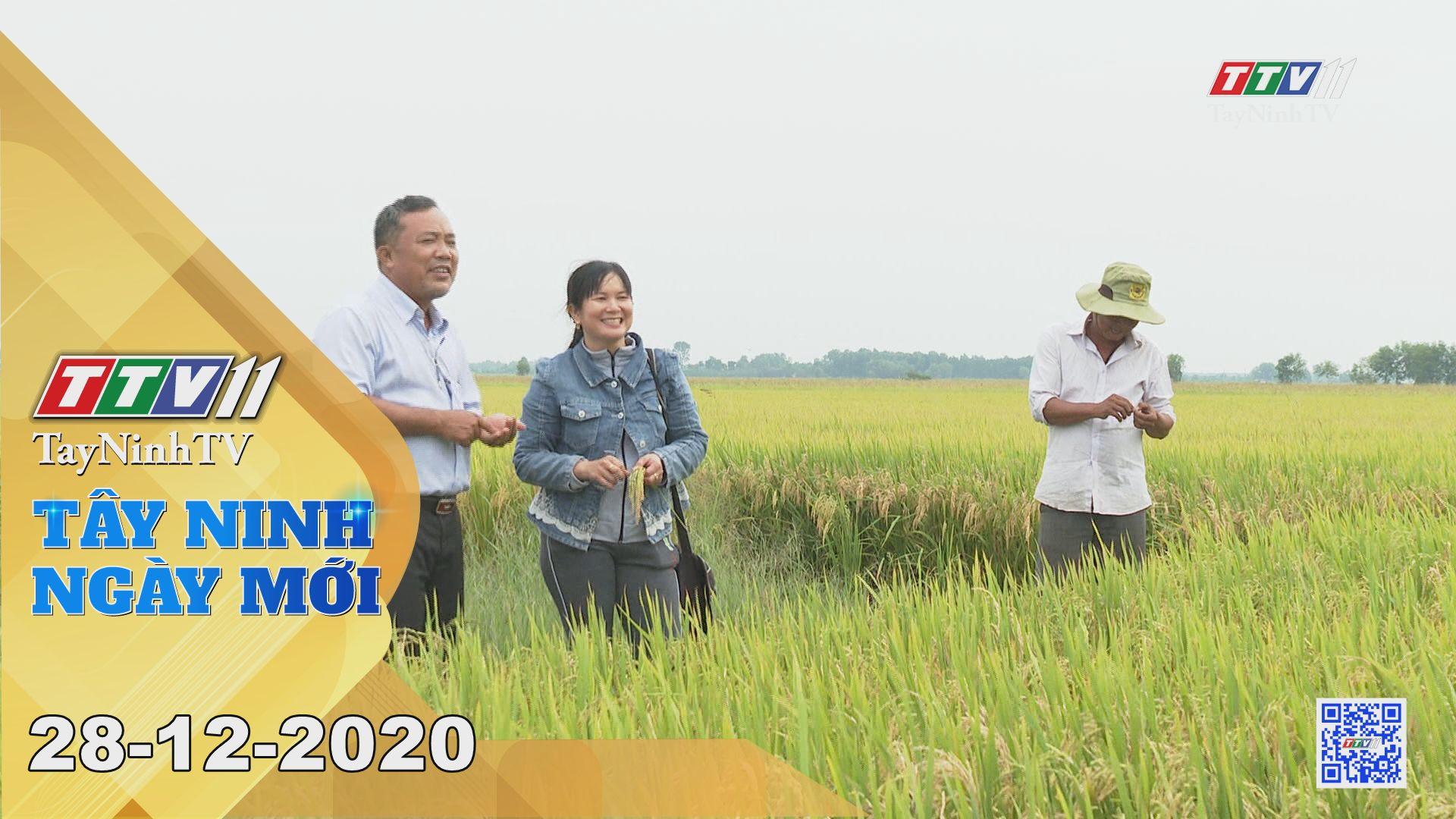 Tây Ninh Ngày Mới 28-12-2020 | Tin tức hôm nay | TayNinhTV