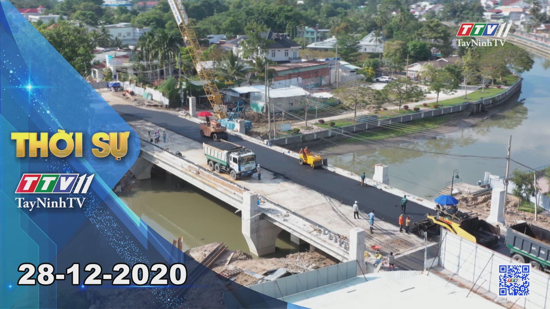 Thời sự Tây Ninh 28-12-2020 | Tin tức hôm nay | TayNinhTV