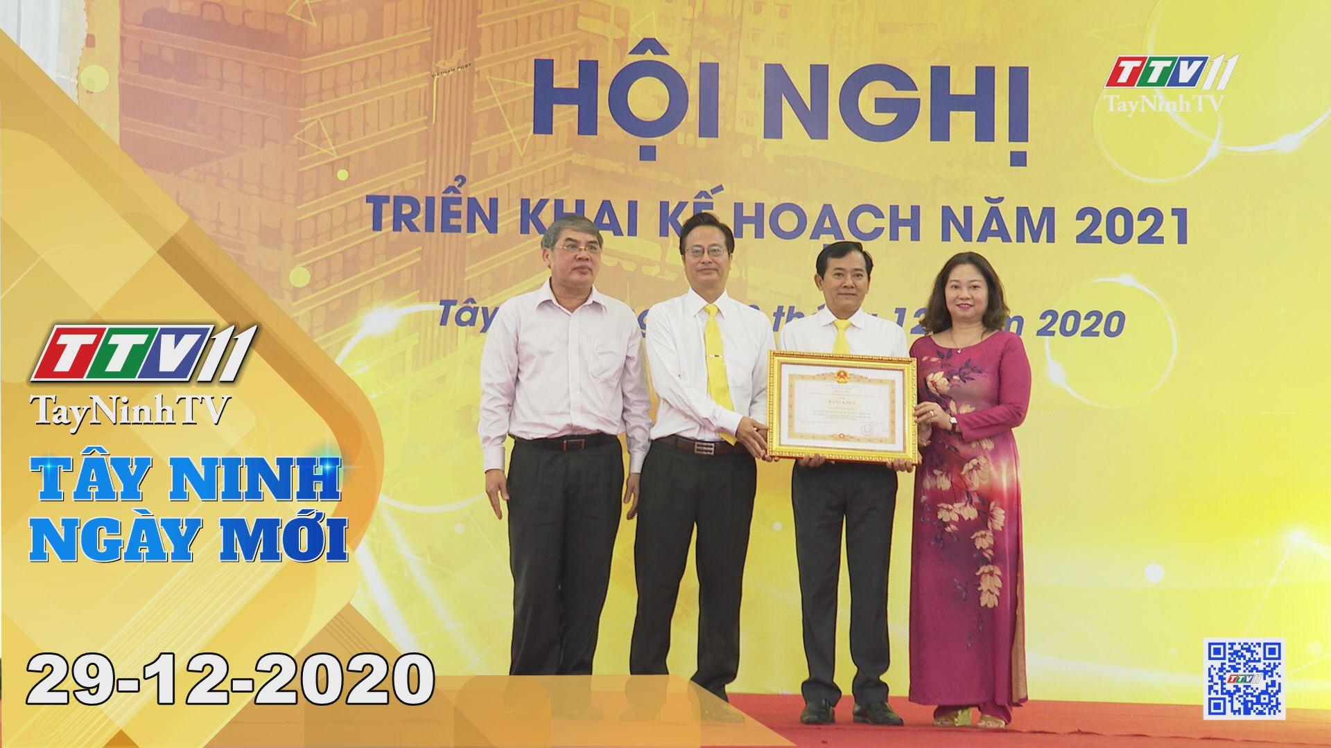 Tây Ninh Ngày Mới 29-12-2020 | Tin tức hôm nay | TayNinhTV