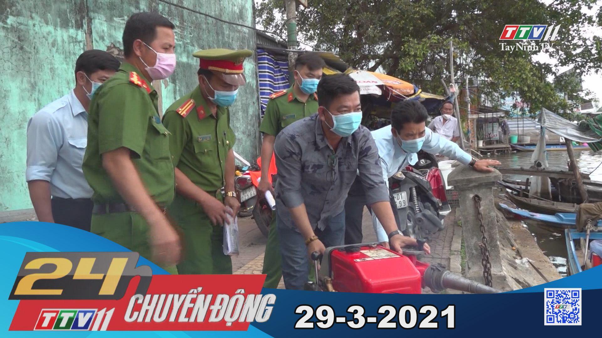24h Chuyển động 29-3-2021 | Tin tức hôm nay | TayNinhTV