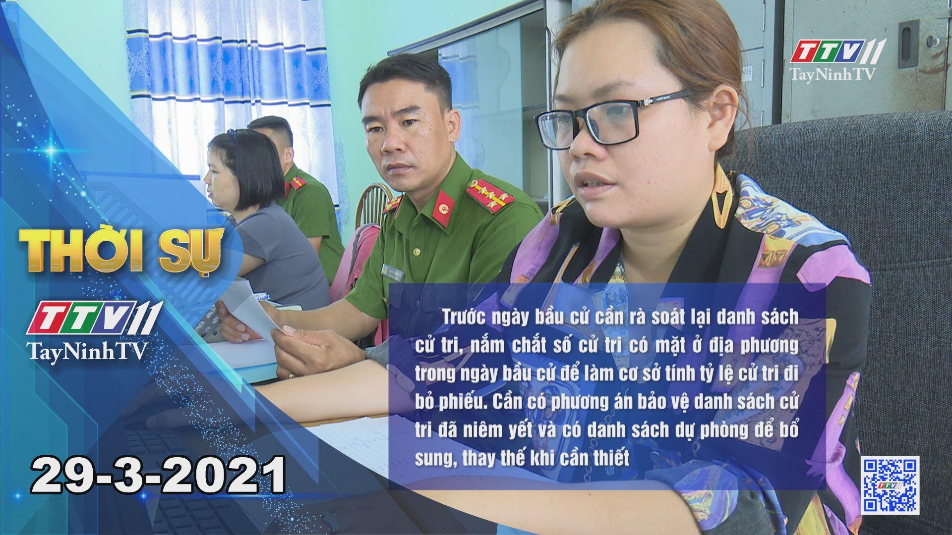 Thời sự Tây Ninh 29-3-2021 | Tin tức hôm nay | TayNinhTV
