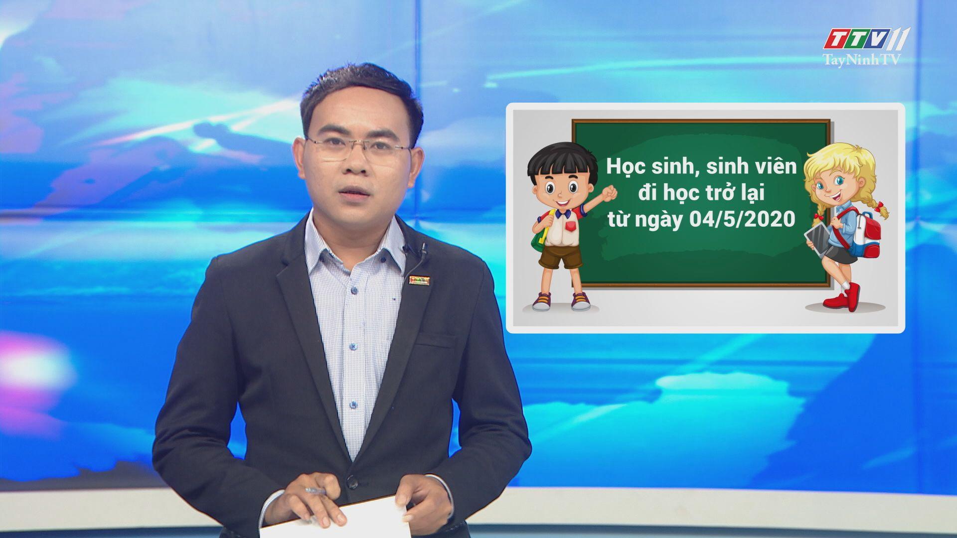 Học sinh, sinh viên đi học trở lại từ ngày 04/5/2020 | Thời sự Tây Ninh | TayNinhTV