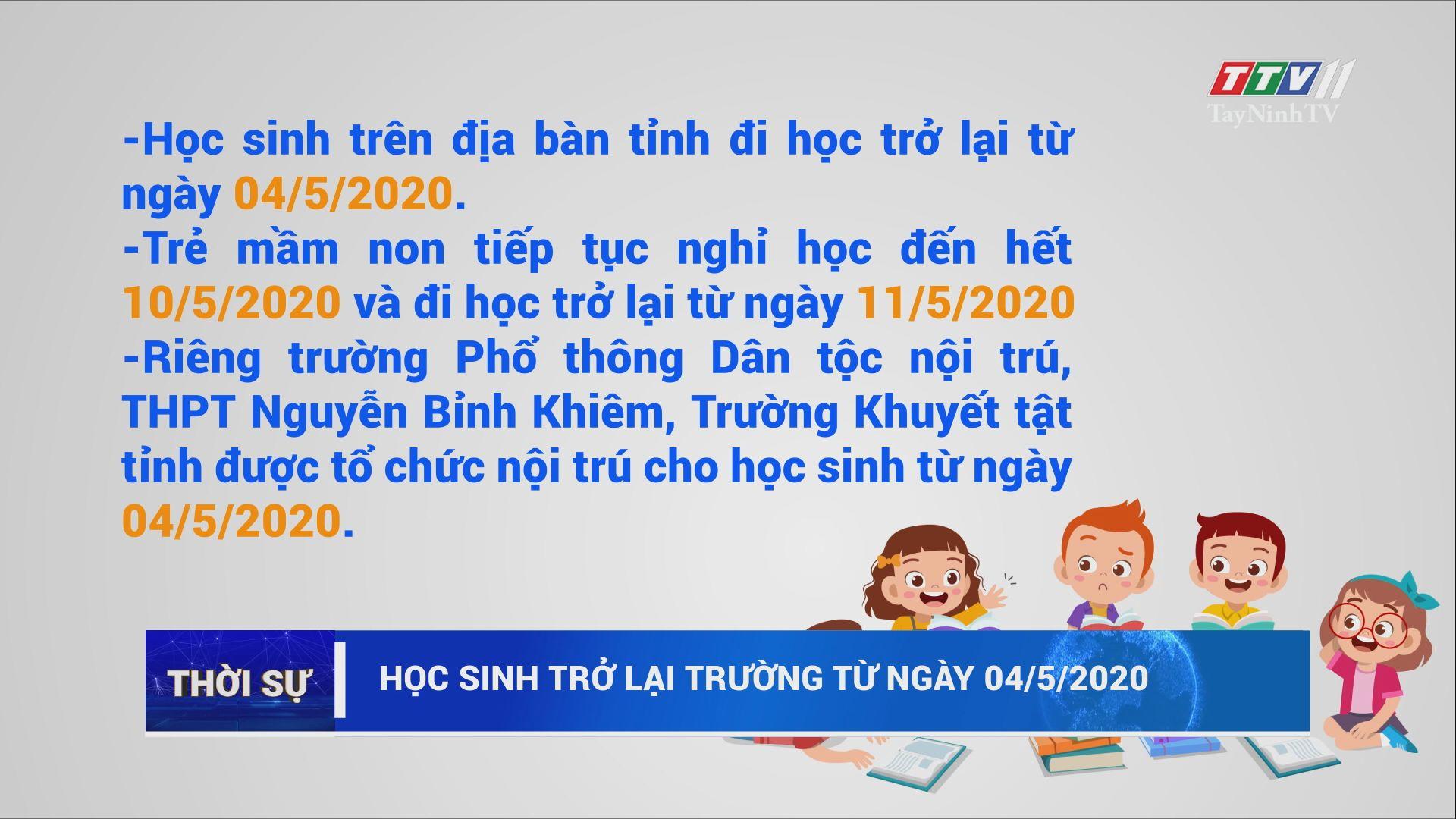 Học sinh trở lại trường từ ngày 04/5/2020 | THỜI SỰ | TayNinhTV