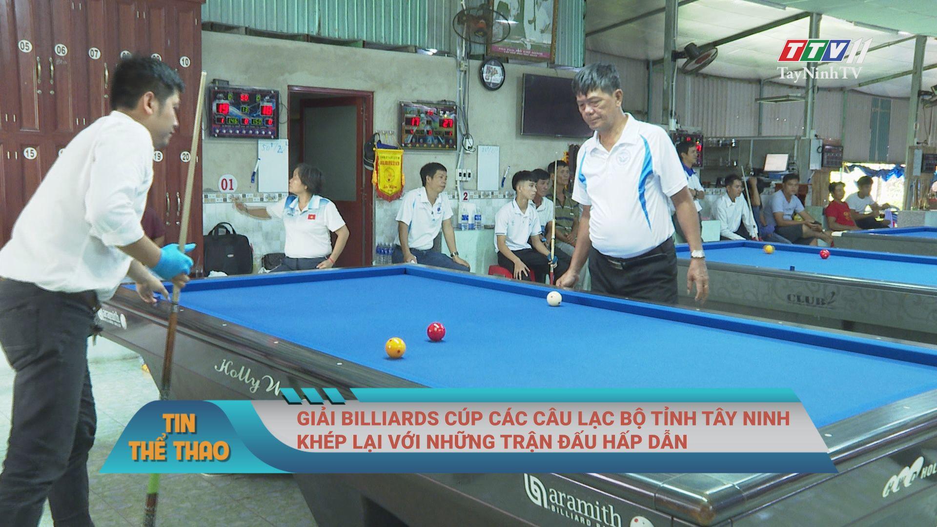 Giải Billiards cúp các câu lạc bộ tỉnh Tây Ninh khép lại với những trận đấu hấp dẫn | BẢN TIN THỂ THAO | TayNinhTV
