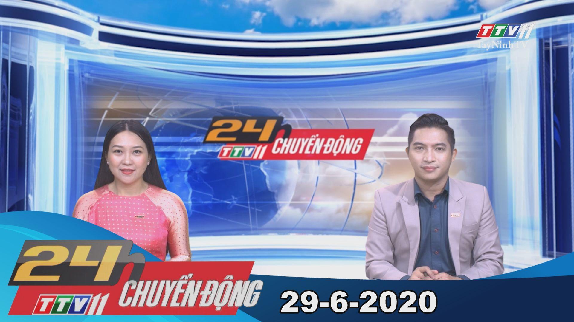 24h Chuyển động 29-6-2020 | Tin tức hôm nay | TayNinhTV