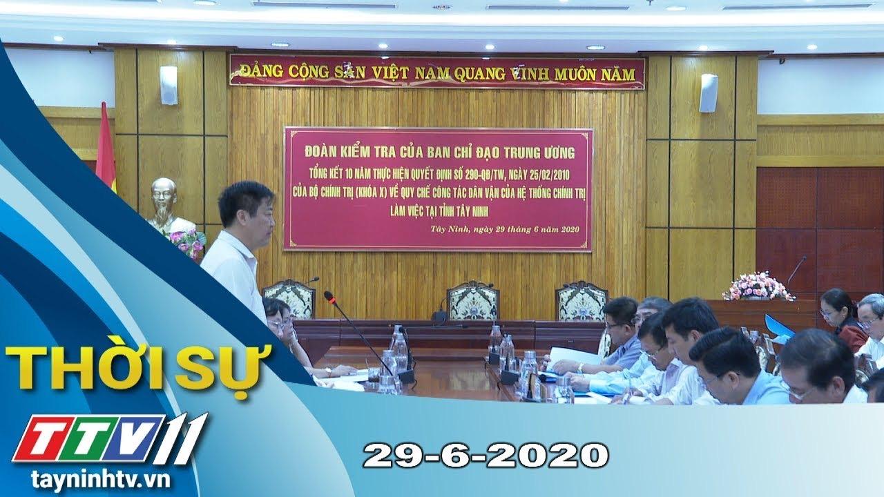 Thời sự Tây Ninh 29-6-2020 | Tin tức hôm nay | TayNinhTV