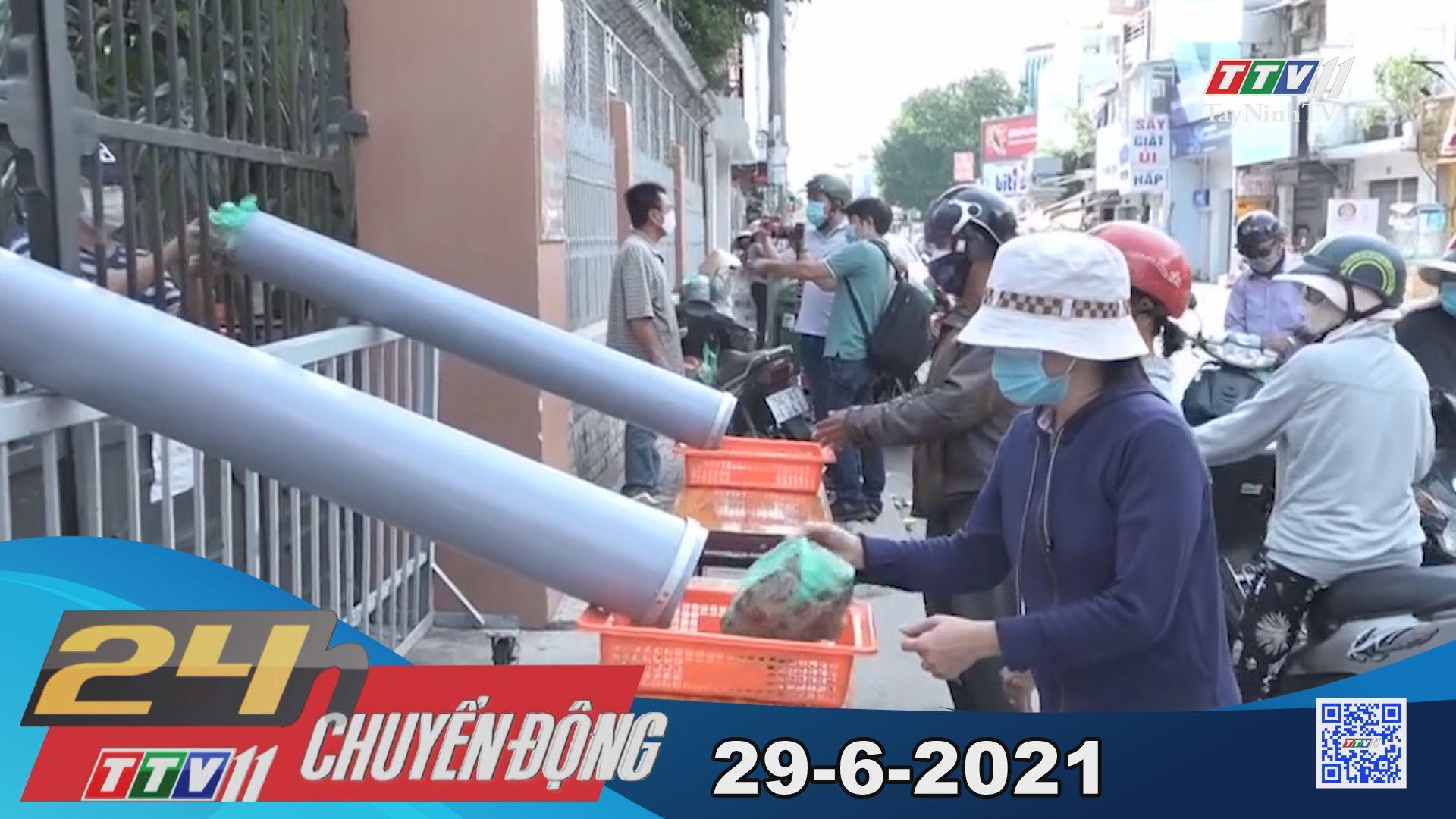 24h Chuyển động 29-6-2021   Tin tức hôm nay   TayNinhTV