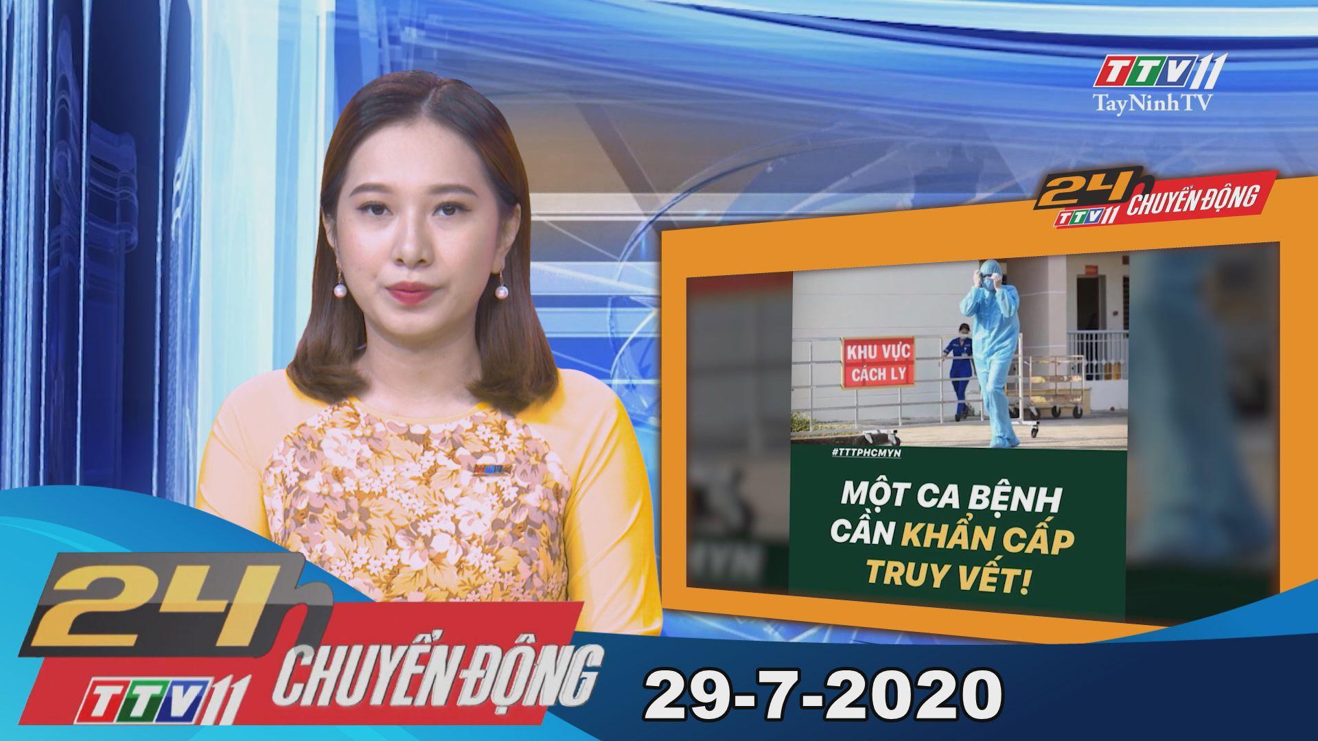 24h Chuyển động 29-7-2020 | Tin tức hôm nay | TayNinhTV