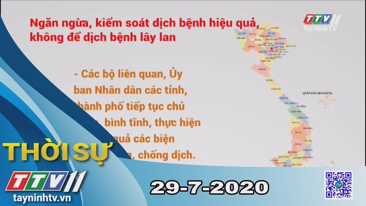 Thời sự Tây Ninh 29-7-2020 | Tin tức hôm nay | TayNinhTV