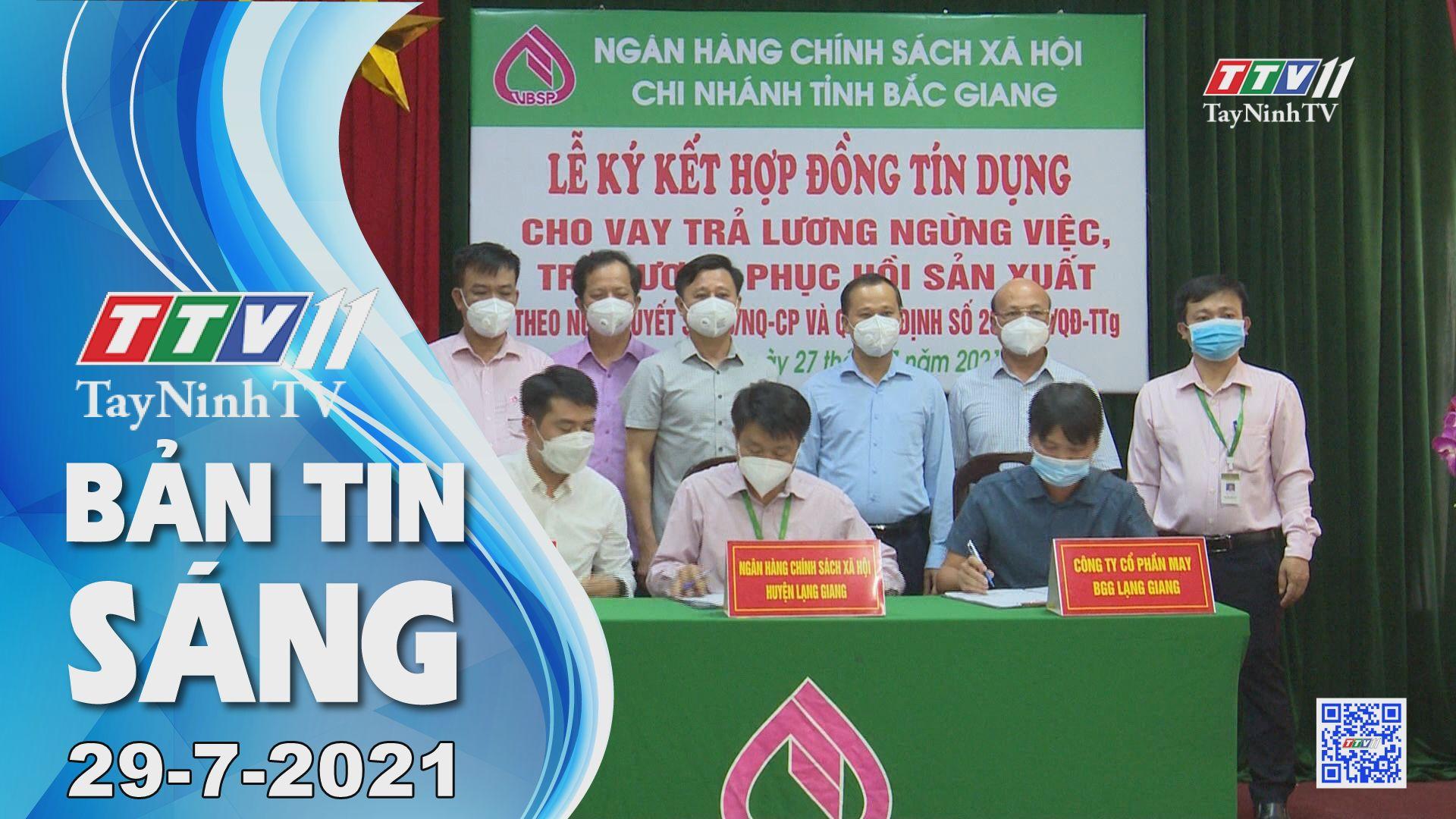 Bản tin sáng 29-7-2021 | Tin tức hôm nay | TayNinhTV