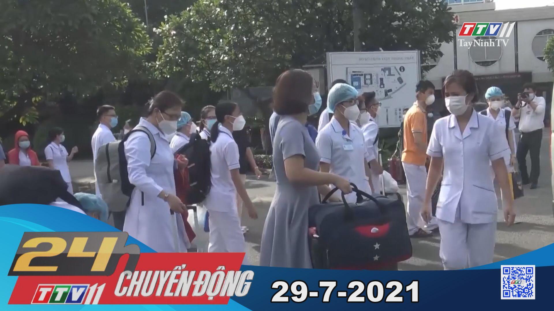 24h Chuyển động 29-7-2021 | Tin tức hôm nay | TayNinhTV