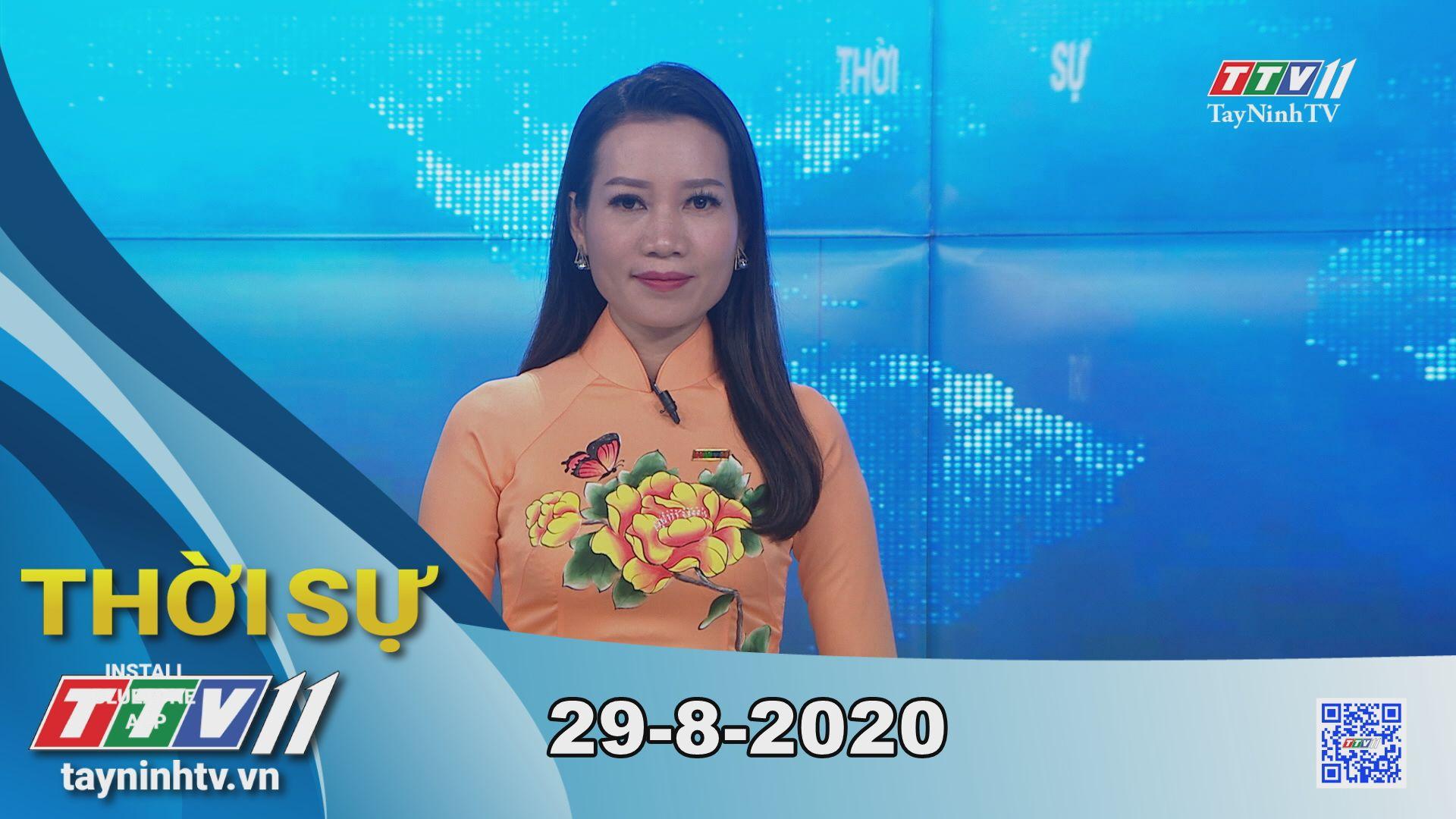 Thời sự Tây Ninh 29-8-2020 | Tin tức hôm nay | TayNinhTV