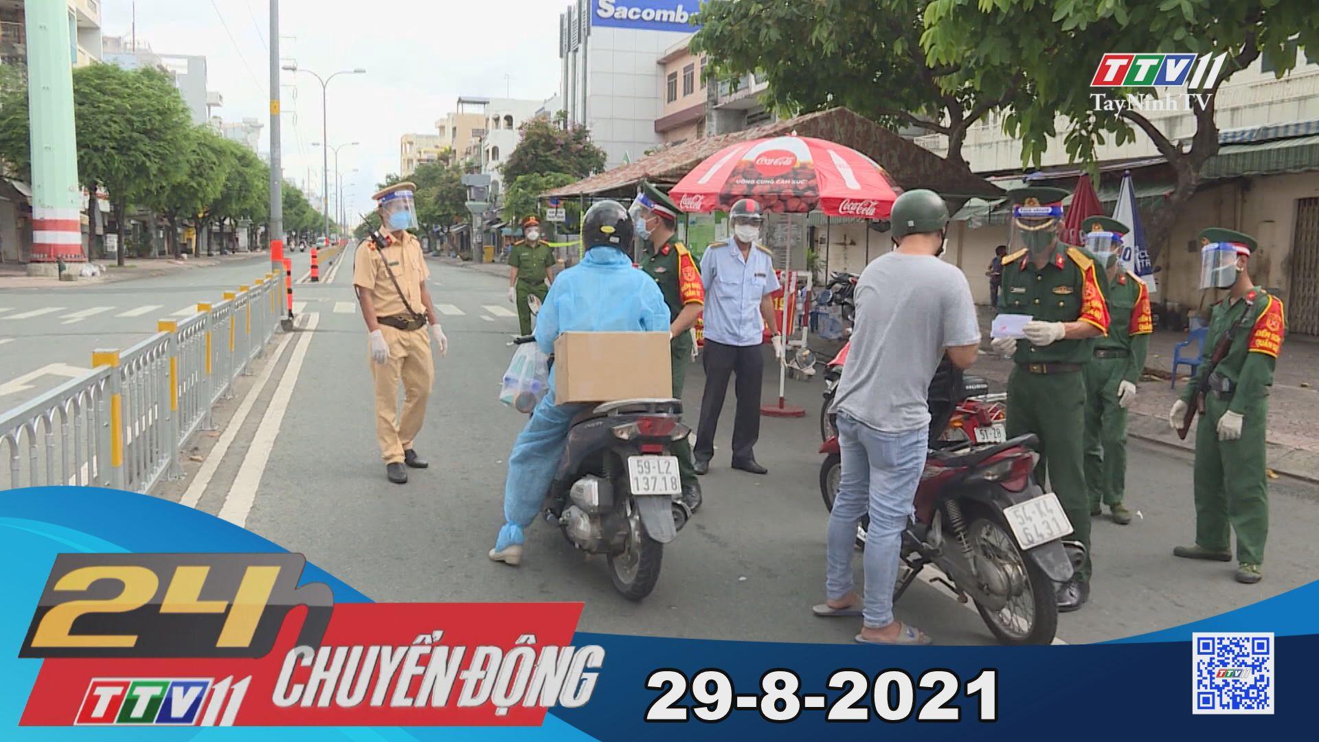 24h Chuyển động 29-8-2021 | Tin tức hôm nay | TayNinhTV