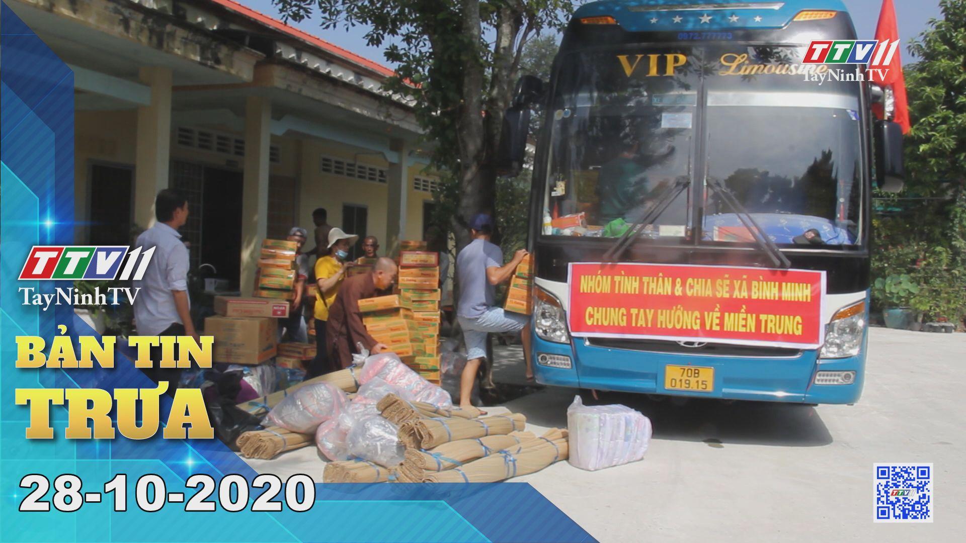 Bản tin trưa 28-10-2020 | Tin tức hôm nay | TayNinhTV
