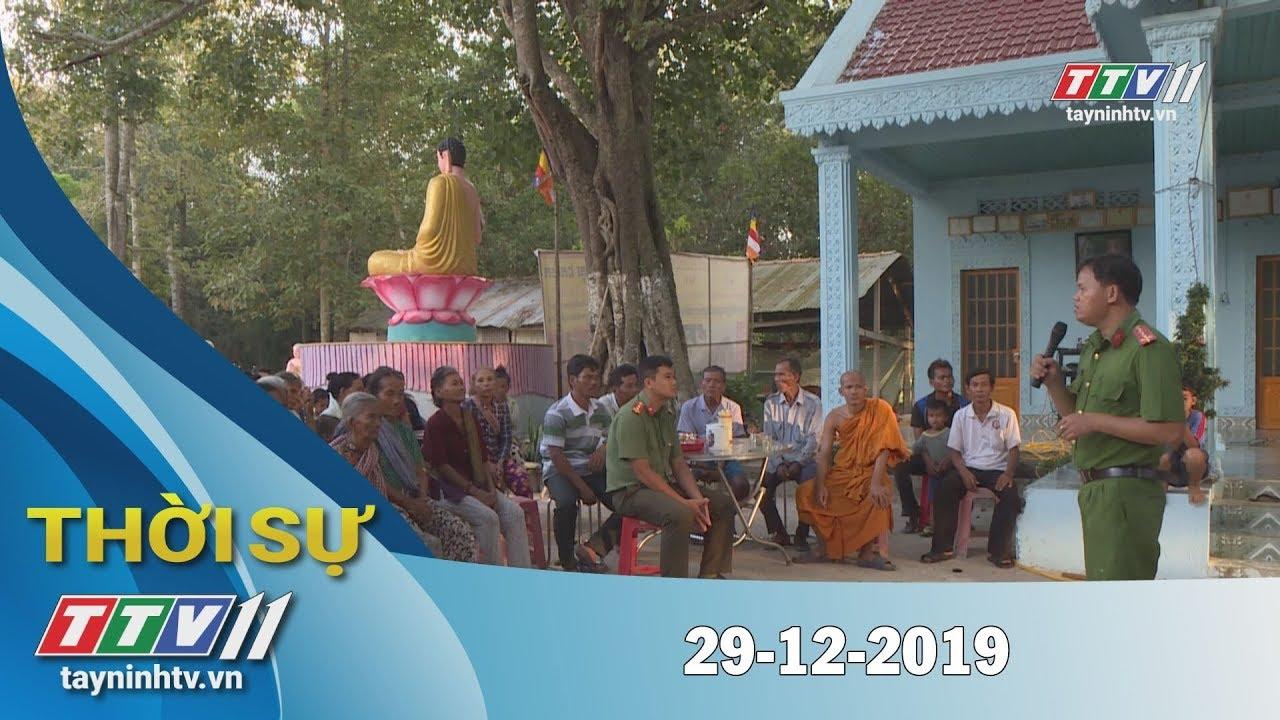 Thời sự Tây Ninh 29-12-2019 | Tin tức hôm nay | TayNinhTV
