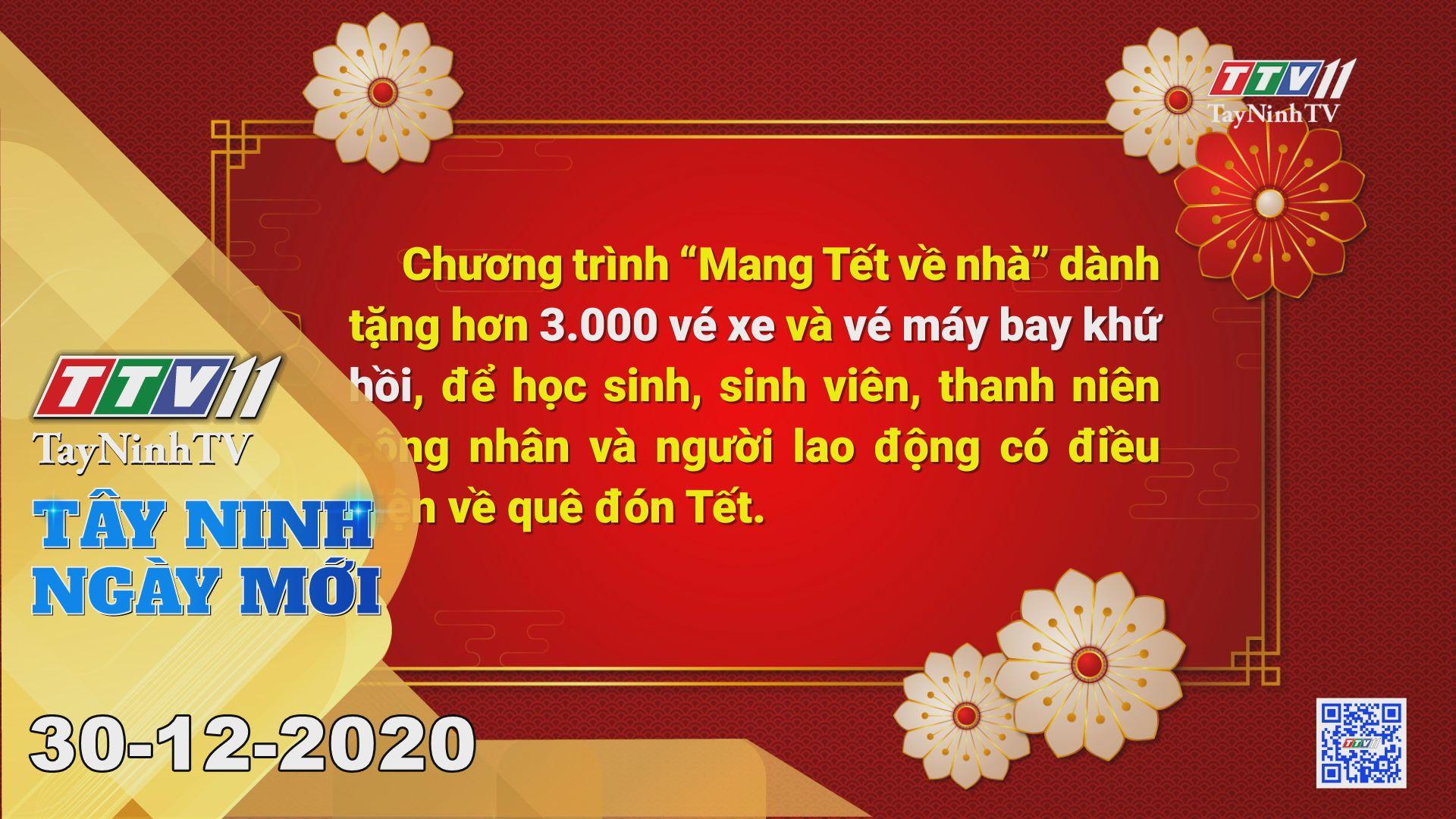 Tây Ninh Ngày Mới 30-12-2020 | Tin tức hôm nay | TayNinhTV