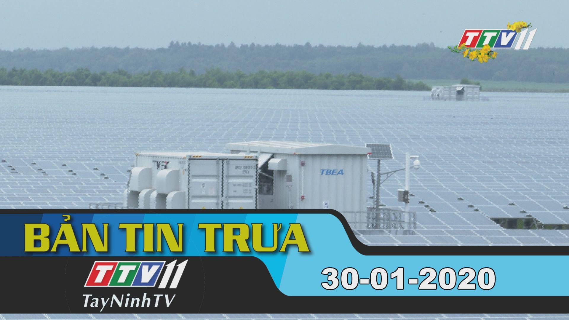 Bản tin trưa 30-01-2020 | Tin tức hôm nay | TayNinhTV