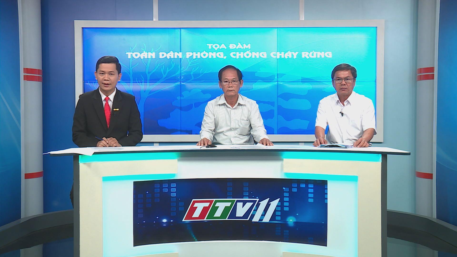 Tọa đàm: Toàn dân phòng, chống cháy rừng | TIẾNG NÓI CỬ TRI | TayNinhTV